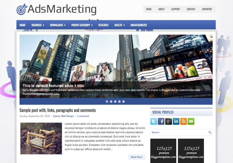 AdsMarketing 2 Columns Blogger Template. Blogger Themes. Free Blogspot templates for your blogger blog. Best suitable for news blog templates. Ads ready blogspot templates help for add adsense ad code and easily showing adsence ads in your blog. Adapted from WordPress templates are converted from WordPress themes. It is help for take your rich. Blogger magazine template specially designed for magazine blogs. The writers can utilize this themes for take blog attractive to users. Elegant themes are more used themes in most of the blogs. Use minimalist blog templates for rich look for your blog. Free premium blogger themes means, themes authors release two types of themes. One is premium another one is free. Premium templates given for cost but free themes given for no cost. You no need pay From California, USA. $10 USD, or $20 USD and more. But premium buyers get more facilities from authors But free buyers. If you run game or other animation oriented blogs, and you can try with Anime blog templates. Today the world is fashion world. So girls involve to the criteria for make their life fashionable. So we provide fashion blogger themes for make your fashionable. News is most important concept of the world. Download news blogger templates for publishing online news. You can make your blog as online shopping store. Get Online shopping store blogger template to sell your product. Navigation is most important to users find correct place. Download drop down menu, page navigation menu, breadcrumb navigation menu and vertical dropdown menu blogspot themes for free. Google Guide to blogging tips and tricks for bloggers. Google bloggers can get blogspot trick and tips for bloggers. Blog templates portfolio professional blogspot themes, You can store your life moments with your blogs with personal pages templates. Video and movie blogs owners get amazing movie blog themes for their blogs. Business templates download. We publish blogger themes for photographers. Photographers easily share photos via photography blog themes. St valentine Christmas Halloween templates. Download Slideshow slider templates for free. Under construction coming soon custom blogspot template. Best beautiful high quality Custom layouts Blog templates from templateism, SoraTemplates, templatetrackers, simple, cute free premium professional unique designs blog themes blogspot themes. Seo ready portfolio anime fashion movie movies health custom layouts best download blogspot themes simple cute free premium professional unique designs xml html code html5.