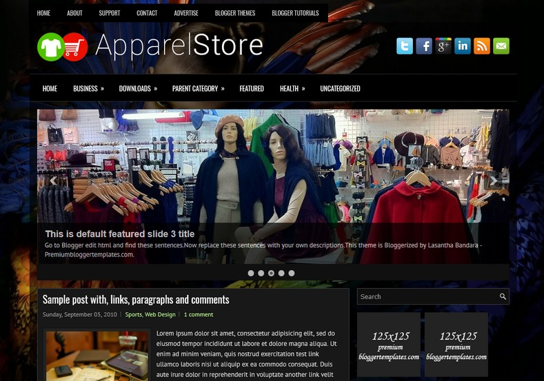 ApparelStore Dark Blogger Template. Blogger Themes. Free Blogspot templates for your blogger blog. Best suitable for news blog templates. Ads ready blogspot templates help for add adsense ad code and easily showing adsence ads in your blog. Adapted from WordPress templates are converted from WordPress themes. It is help for take your rich. Blogger magazine template specially designed for magazine blogs. The writers can utilize this themes for take blog attractive to users. Elegant themes are more used themes in most of the blogs. Use minimalist blog templates for rich look for your blog. Free premium blogger themes means, themes authors release two types of themes. One is premium another one is free. Premium templates given for cost but free themes given for no cost. You no need pay From California, USA. $10 USD, or $20 USD and more. But premium buyers get more facilities from authors But free buyers. If you run game or other animation oriented blogs, and you can try with Anime blog templates. Today the world is fashion world. So girls involve to the criteria for make their life fashionable. So we provide fashion blogger themes for make your fashionable. News is most important concept of the world. Download news blogger templates for publishing online news. You can make your blog as online shopping store. Get Online shopping store blogger template to sell your product. Navigation is most important to users find correct place. Download drop down menu, page navigation menu, breadcrumb navigation menu and vertical dropdown menu blogspot themes for free. Google Guide to blogging tips and tricks for bloggers. Google bloggers can get blogspot trick and tips for bloggers. Blog templates portfolio professional blogspot themes, You can store your life moments with your blogs with personal pages templates. Video and movie blogs owners get amazing movie blog themes for their blogs. Business templates download. We publish blogger themes for photographers. Photographers easily share photos via photography blog themes. St valentine Christmas Halloween templates. Download Slideshow slider templates for free. Under construction coming soon custom blogspot template. Best beautiful high quality Custom layouts Blog templates from templateism, SoraTemplates, templatetrackers, simple, cute free premium professional unique designs blog themes blogspot themes. Seo ready portfolio anime fashion movie movies health custom layouts best download blogspot themes simple cute free premium professional unique designs xml html code html5.