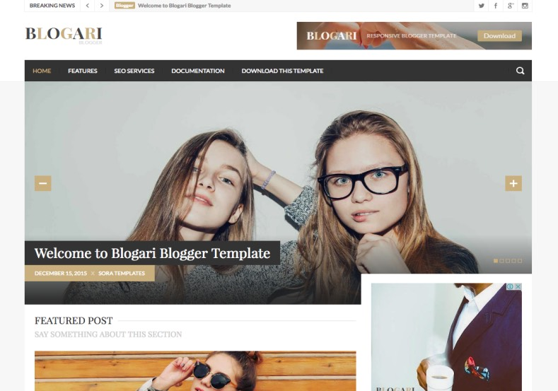 Blogari Blogger Template. Blogger Themes. Free Blogspot templates for your blogger blog. Best suitable for news blog templates. Best Ads ready blogspot templates help for add adsense ad code and easily showing adsence ads in your blog. Adapted from WordPress templates are converted from WordPress themes. It is help for take your rich. Blogger magazine template specially designed for magazine blogs. The writers can utilize this themes for take blog attractive to users. Elegant themes are more used themes in most of the blogs. Use minimalist blog templates for rich look for your blog. Free premium blogger themes means, themes authors release two types of themes. One is premium another one is free. Premium templates given for cost but free themes given for no cost. You no need pay From California, USA. $10 USD, or $20 USD and more. But premium buyers get more facilities from authors But free buyers. If you run game or other animation oriented blogs, and you can try with Anime blog templates. Today the world is fashion world. So girls involve to the criteria for make their life fashionable. So we provide fashion blogger themes for make your fashionable. News is most important concept of the world. Download news blogger templates for publishing online news. You can make your blog as online shopping store. Get Online shopping store blogger template to sell your product. Navigation is most important to users find correct place. Download drop down menu, page navigation menu, breadcrumb navigation menu and vertical dropdown menu blogspot themes for free. Google Guide to blogging tips and tricks for bloggers. Google bloggers can get blogspot trick and tips for bloggers. Blog templates portfolio professional blogspot themes, You can store your life moments with your blogs with personal pages templates. Video and movie blogs owners get amazing movie blog themes for their blogs. Business templates download. We publish blogger themes for photographers. Photographers easily share photos via photography blog themes. St valentine Christmas Halloween templates. Download Slideshow slider templates for free. Under construction coming soon custom blogspot template. Best beautiful high quality Custom layouts Blog templates from templateism, SoraTemplates, templatetrackers, simple, cute free premium professional unique designs blog themes blogspot themes. Seo ready portfolio anime fashion movie movies health custom layouts best download blogspot themes simple cute free premium professional unique designs xml html code html5. Blogari Blogger Template