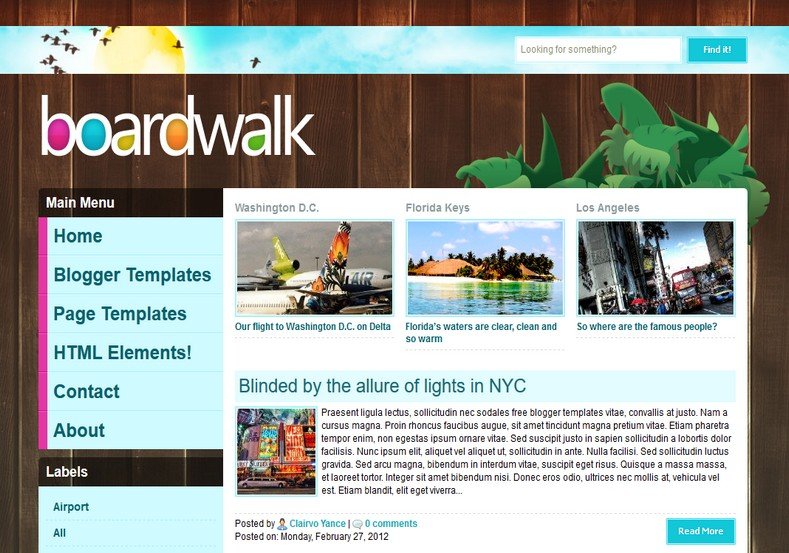 Boardwalk blogger template. Free Blogger templates. Blog templates. Template blogger, professional blogger templates free. blogspot themes, blog templates. Template blogger. blogspot templates 2013. template blogger 2013, templates para blogger, soccer blogger, blog templates blogger, blogger news templates. templates para blogspot. Templates free blogger blog templates. Download 1 column, 2 column. 2 columns, 3 column, 3 columns blog templates. Free Blogger templates, template blogger. 4 column templates Blog templates. Free Blogger templates free. Template blogger, blog templates. Download Ads ready, adapted from WordPress template blogger. blog templates Abstract, dark colors. Blog templates magazine, Elegant, grunge, fresh, web2.0 template blogger. Minimalist, rounded corners blog templates. Download templates Gallery, vintage, textured, vector, Simple floral. Free premium, clean, 3d templates. Anime, animals download. Free Art book, cars, cartoons, city, computers. Free Download Culture desktop family fantasy fashion templates download blog templates. Food and drink, games, gadgets, geometric blog templates. Girls, home internet health love music movies kids blog templates. Blogger download blog templates Interior, nature, neutral. Free News online store online shopping online shopping store. Free Blogger templates free template blogger, blog templates. Free download People personal, personal pages template blogger. Software space science video unique business templates download template blogger. Education entertainment photography sport travel cars and motorsports. St valentine Christmas Halloween template blogger. Download Slideshow slider, tabs tapped widget ready template blogger. Email subscription widget ready social bookmark ready post thumbnails under construction custom navbar template blogger. Free download Seo ready. Free download Footer columns, 3 columns footer, 4columns footer. Download Login ready, login support template blogger. Drop down menu v