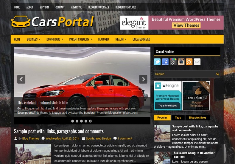 CarsPortal Blogger Template. Blogger Themes. Free Blogspot templates for your blogger blog. Best suitable for news blog templates. Ads ready blogspot templates help for add adsense ad code and easily showing adsence ads in your blog. Adapted from WordPress templates are converted from WordPress themes. It is help for take your rich. Blogger magazine template specially designed for magazine blogs. The writers can utilize this themes for take blog attractive to users. Elegant themes are more used themes in most of the blogs. Use minimalist blog templates for rich look for your blog. Free premium blogger themes means, themes authors release two types of themes. One is premium another one is free. Premium templates given for cost but free themes given for no cost. You no need pay From California, USA. $10 USD, or $20 USD and more. But premium buyers get more facilities from authors But free buyers. If you run game or other animation oriented blogs, and you can try with Anime blog templates. Today the world is fashion world. So girls involve to the criteria for make their life fashionable. So we provide fashion blogger themes for make your fashionable. News is most important concept of the world. Download news blogger templates for publishing online news. You can make your blog as online shopping store. Get Online shopping store blogger template to sell your product. Navigation is most important to users find correct place. Download drop down menu, page navigation menu, breadcrumb navigation menu and vertical dropdown menu blogspot themes for free. Google Guide to blogging tips and tricks for bloggers. Google bloggers can get blogspot trick and tips for bloggers. Blog templates portfolio professional blogspot themes, You can store your life moments with your blogs with personal pages templates. Video and movie blogs owners get amazing movie blog themes for their blogs.  Business templates download. We publish blogger themes for photographers.  Photographers easily share photos via photography blog themes. St valentine Christmas Halloween templates. Download Slideshow slider templates for free.  Under construction coming soon custom blogspot template. Best beautiful high quality Custom layouts Blog templates from templateism, soratemplates, templatetrackers, simple, cute free premium professional unique designs blog themes blogspot themes. Seo ready portfolio anime fashion movie movies health custom layouts best download blogspot themes simple cute free premium professional unique designs xml html code html5.