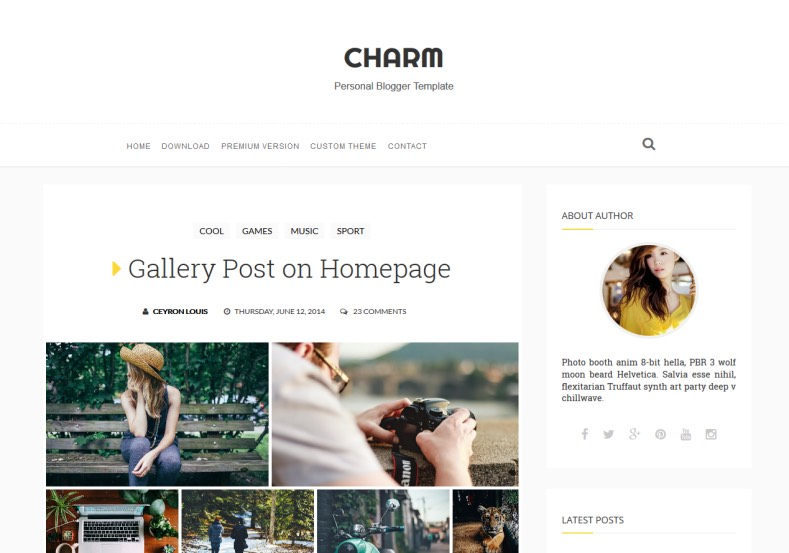 Charm Responsive Blogger Template. Blogger Themes. Free Blogspot templates for your blogger blog. Best suitable for news blog templates. Best Ads ready blogspot templates help for add adsense ad code and easily showing adsence ads in your blog. Adapted from WordPress templates are converted from WordPress themes. It is help for take your rich. Blogger magazine template specially designed for magazine blogs. The writers can utilize this themes for take blog attractive to users. Elegant themes are more used themes in most of the blogs. Use minimalist blog templates for rich look for your blog. Free premium blogger themes means, themes authors release two types of themes. One is premium another one is free. Premium templates given for cost but free themes given for no cost. You no need pay From California, USA. $10 USD, or $20 USD and more. But premium buyers get more facilities from authors But free buyers. If you run game or other animation oriented blogs, and you can try with Anime blog templates. Today the world is fashion world. So girls involve to the criteria for make their life fashionable. So we provide fashion blogger themes for make your fashionable. News is most important concept of the world. Download news blogger templates for publishing online news. You can make your blog as online shopping store. Get Online shopping store blogger template to sell your product. Navigation is most important to users find correct place. Download drop down menu, page navigation menu, breadcrumb navigation menu and vertical dropdown menu blogspot themes for free. Google Guide to blogging tips and tricks for bloggers. Google bloggers can get blogspot trick and tips for bloggers. Blog templates portfolio professional blogspot themes, You can store your life moments with your blogs with personal pages templates. Video and movie blogs owners get amazing movie blog themes for their blogs. Business templates download. We publish blogger themes for photographers. Photographers easi