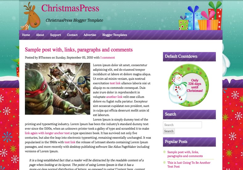 ChristmasPress Blogger Template. Blogger Themes. Free Blogspot templates for your blogger blog. Best suitable for news blog templates. Ads ready blogspot templates help for add adsense ad code and easily showing adsence ads in your blog. Adapted from WordPress templates are converted from WordPress themes. It is help for take your rich. Blogger magazine template specially designed for magazine blogs. The writers can utilize this themes for take blog attractive to users. Elegant themes are more used themes in most of the blogs. Use minimalist blog templates for rich look for your blog. Free premium blogger themes means, themes authors release two types of themes. One is premium another one is free. Premium templates given for cost but free themes given for no cost. You no need pay From California, USA. $10 USD, or $20 USD and more. But premium buyers get more facilities from authors But free buyers. If you run game or other animation oriented blogs, and you can try with Anime blog templates. Today the world is fashion world. So girls involve to the criteria for make their life fashionable. So we provide fashion blogger themes for make your fashionable. News is most important concept of the world. Download news blogger templates for publishing online news. You can make your blog as online shopping store. Get Online shopping store blogger template to sell your product. Navigation is most important to users find correct place. Download drop down menu, page navigation menu, breadcrumb navigation menu and vertical dropdown menu blogspot themes for free. Google Guide to blogging tips and tricks for bloggers. Google bloggers can get blogspot trick and tips for bloggers. Blog templates portfolio professional blogspot themes, You can store your life moments with your blogs with personal pages templates. Video and movie blogs owners get amazing movie blog themes for their blogs.  Business templates download. We publish blogger themes for photographers.  Photographers easily share photos via photography blog themes. St valentine Christmas Halloween templates. Download Slideshow slider templates for free.  Under construction coming soon custom blogspot template. Best beautiful high quality Custom layouts Blog templates from templateism, soratemplates, templatetrackers, simple, cute free premium professional unique designs blog themes blogspot themes. Seo ready portfolio anime fashion movie movies health custom layouts best download blogspot themes simple cute free premium professional unique designs xml html code html5.