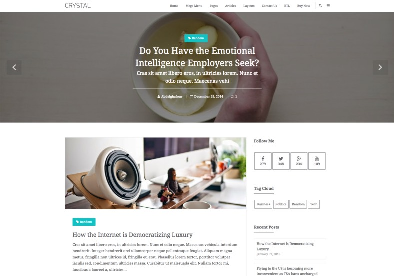 Crystal Blogger Template. Blogger Themes. Free Blogspot templates for your blogger blog. Best suitable for news blog templates. Best Ads ready blogspot templates help for add adsense ad code and easily showing adsence ads in your blog. Adapted from WordPress templates are converted from WordPress themes. It is help for take your rich. Blogger magazine template specially designed for magazine blogs. The writers can utilize this themes for take blog attractive to users. Elegant themes are more used themes in most of the blogs. Use minimalist blog templates for rich look for your blog. Free premium blogger themes means, themes authors release two types of themes. One is premium another one is free. Premium templates given for cost but free themes given for no cost. You no need pay From California, USA. $10 USD, or $20 USD and more. But premium buyers get more facilities from authors But free buyers. If you run game or other animation oriented blogs, and you can try with Anime blog templates. Today the world is fashion world. So girls involve to the criteria for make their life fashionable. So we provide fashion blogger themes for make your fashionable. News is most important concept of the world. Download news blogger templates for publishing online news. You can make your blog as online shopping store. Get Online shopping store blogger template to sell your product. Navigation is most important to users find correct place. Download drop down menu, page navigation menu, breadcrumb navigation menu and vertical dropdown menu blogspot themes for free. Google Guide to blogging tips and tricks for bloggers. Google bloggers can get blogspot trick and tips for bloggers. Blog templates portfolio professional blogspot themes, You can store your life moments with your blogs with personal pages templates. Video and movie blogs owners get amazing movie blog themes for their blogs.  Business templates download. We publish blogger themes for photographers.  Photographers easily share photos via photography blog themes. St valentine Christmas Halloween templates. Download Slideshow slider templates for free.  Under construction coming soon custom blogspot template. Best beautiful high quality Custom layouts Blog templates from templateism, soratemplates, templatetrackers, simple, cute free premium professional unique designs blog themes blogspot themes. Seo ready portfolio anime fashion movie movies health custom layouts best download blogspot themes simple cute free premium professional unique designs xml html code html5. Crystal Blogger Template