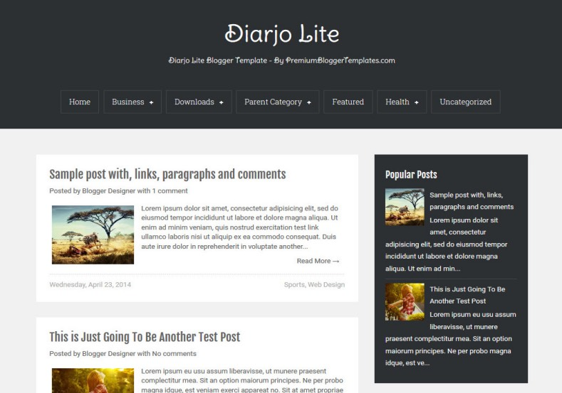 Diarjo Lite Simple Blogger Template. Blogger Themes. Free Blogspot templates for your blogger blog. Best suitable for news blog templates. Ads ready blogspot templates help for add adsense ad code and easily showing adsence ads in your blog. Adapted from WordPress templates are converted from WordPress themes. It is help for take your rich. Blogger magazine template specially designed for magazine blogs. The writers can utilize this themes for take blog attractive to users. Elegant themes are more used themes in most of the blogs. Use minimalist blog templates for rich look for your blog. Free premium blogger themes means, themes authors release two types of themes. One is premium another one is free. Premium templates given for cost but free themes given for no cost. You no need pay From California, USA. $10 USD, or $20 USD and more. But premium buyers get more facilities from authors But free buyers. If you run game or other animation oriented blogs, and you can try with Anime blog templates. Today the world is fashion world. So girls involve to the criteria for make their life fashionable. So we provide fashion blogger themes for make your fashionable. News is most important concept of the world. Download news blogger templates for publishing online news. You can make your blog as online shopping store. Get Online shopping store blogger template to sell your product. Navigation is most important to users find correct place. Download drop down menu, page navigation menu, breadcrumb navigation menu and vertical dropdown menu blogspot themes for free. Google Guide to blogging tips and tricks for bloggers. Google bloggers can get blogspot trick and tips for bloggers. Blog templates portfolio professional blogspot themes, You can store your life moments with your blogs with personal pages templates. Video and movie blogs owners get amazing movie blog themes for their blogs. Business templates download. We publish blogger themes for photographers. Photographers easily 