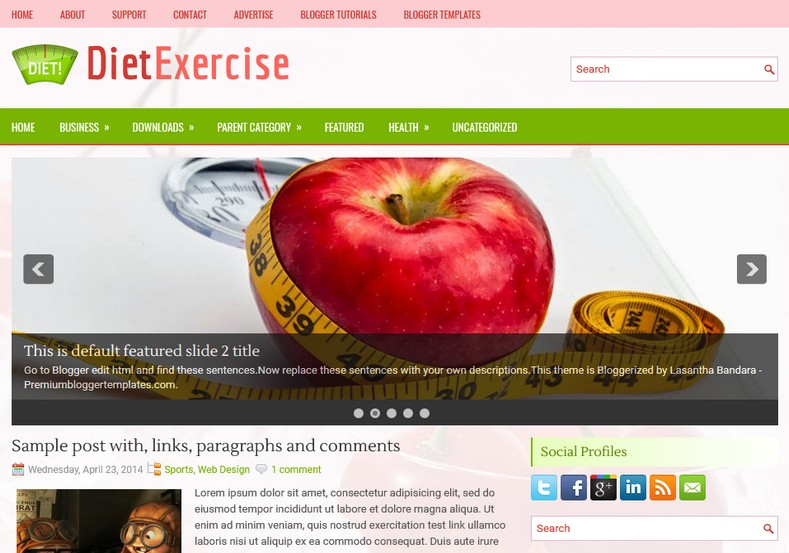 DietExercise Blogger Template. Blogger Themes. Free Blogspot templates for your blogger blog. Best suitable for news blog templates. Ads ready blogspot templates help for add adsense ad code and easily showing adsence ads in your blog. Adapted from WordPress templates are converted from WordPress themes. It is help for take your rich. Blogger magazine template specially designed for magazine blogs. The writers can utilize this themes for take blog attractive to users. Elegant themes are more used themes in most of the blogs. Use minimalist blog templates for rich look for your blog. Free premium blogger themes means, themes authors release two types of themes. One is premium another one is free. Premium templates given for cost but free themes given for no cost. You no need pay From California, USA. $10 USD, or $20 USD and more. But premium buyers get more facilities from authors But free buyers. If you run game or other animation oriented blogs, and you can try with Anime blog templates. Today the world is fashion world. So girls involve to the criteria for make their life fashionable. So we provide fashion blogger themes for make your fashionable. News is most important concept of the world. Download news blogger templates for publishing online news. You can make your blog as online shopping store. Get Online shopping store blogger template to sell your product. Navigation is most important to users find correct place. Download drop down menu, page navigation menu, breadcrumb navigation menu and vertical dropdown menu blogspot themes for free. Google Guide to blogging tips and tricks for bloggers. Google bloggers can get blogspot trick and tips for bloggers. Blog templates portfolio professional blogspot themes, You can store your life moments with your blogs with personal pages templates. Video and movie blogs owners get amazing movie blog themes for their blogs.  Business templates download. We publish blogger themes for photographers.  Photographers easily share photos via photography blog themes. St valentine Christmas Halloween templates. Download Slideshow slider templates for free.  Under construction coming soon custom blogspot template. Best beautiful high quality Custom layouts Blog templates from templateism, soratemplates, templatetrackers, simple, cute free premium professional unique designs blog themes blogspot themes. Seo ready portfolio anime fashion movie movies health custom layouts best download blogspot themes simple cute free premium professional unique designs xml html code html5.