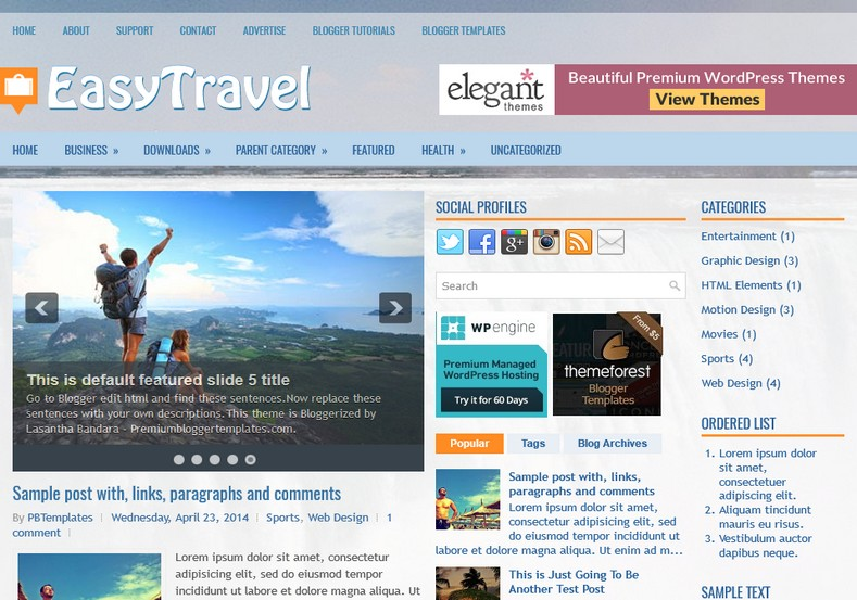 EasyTravel 3 Columns Blogger Template. Blogger Themes. Free Blogspot templates for your blogger blog. Best suitable for news blog templates. Ads ready blogspot templates help for add adsense ad code and easily showing adsence ads in your blog. Adapted from WordPress templates are converted from WordPress themes. It is help for take your rich. Blogger magazine template specially designed for magazine blogs. The writers can utilize this themes for take blog attractive to users. Elegant themes are more used themes in most of the blogs. Use minimalist blog templates for rich look for your blog. Free premium blogger themes means, themes authors release two types of themes. One is premium another one is free. Premium templates given for cost but free themes given for no cost. You no need pay From California, USA. $10 USD, or $20 USD and more. But premium buyers get more facilities from authors But free buyers. If you run game or other animation oriented blogs, and you can try with Anime blog templates. Today the world is fashion world. So girls involve to the criteria for make their life fashionable. So we provide fashion blogger themes for make your fashionable. News is most important concept of the world. Download news blogger templates for publishing online news. You can make your blog as online shopping store. Get Online shopping store blogger template to sell your product. Navigation is most important to users find correct place. Download drop down menu, page navigation menu, breadcrumb navigation menu and vertical dropdown menu blogspot themes for free. Google Guide to blogging tips and tricks for bloggers. Google bloggers can get blogspot trick and tips for bloggers. Blog templates portfolio professional blogspot themes, You can store your life moments with your blogs with personal pages templates. Video and movie blogs owners get amazing movie blog themes for their blogs. Business templates download. We publish blogger themes for photographers. Photographers easily share photos via photography blog themes. St valentine Christmas Halloween templates. Download Slideshow slider templates for free. Under construction coming soon custom blogspot template. Best beautiful high quality Custom layouts Blog templates from templateism, SoraTemplates, templatetrackers, simple, cute free premium professional unique designs blog themes blogspot themes. Seo ready portfolio anime fashion movie movies health custom layouts best download blogspot themes simple cute free premium professional unique designs xml html code html5.