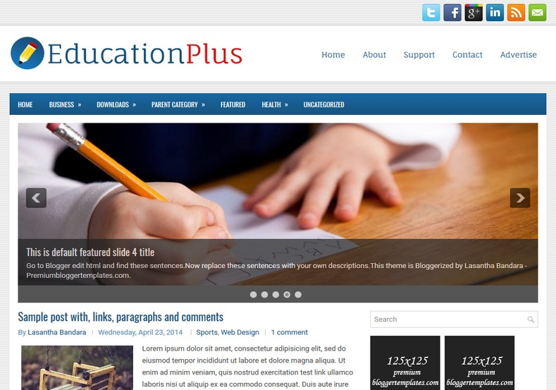 EducationPlus Blue Blogger Template. Blogger Themes. Free Blogspot templates for your blogger blog. Best suitable for news blog templates. Ads ready blogspot templates help for add adsense ad code and easily showing adsence ads in your blog. Adapted from WordPress templates are converted from WordPress themes. It is help for take your rich. Blogger magazine template specially designed for magazine blogs. The writers can utilize this themes for take blog attractive to users. Elegant themes are more used themes in most of the blogs. Use minimalist blog templates for rich look for your blog. Free premium blogger themes means, themes authors release two types of themes. One is premium another one is free. Premium templates given for cost but free themes given for no cost. You no need pay From California, USA. $10 USD, or $20 USD and more. But premium buyers get more facilities from authors But free buyers. If you run game or other animation oriented blogs, and you can try with Anime blog templates. Today the world is fashion world. So girls involve to the criteria for make their life fashionable. So we provide fashion blogger themes for make your fashionable. News is most important concept of the world. Download news blogger templates for publishing online news. You can make your blog as online shopping store. Get Online shopping store blogger template to sell your product. Navigation is most important to users find correct place. Download drop down menu, page navigation menu, breadcrumb navigation menu and vertical dropdown menu blogspot themes for free. Google Guide to blogging tips and tricks for bloggers. Google bloggers can get blogspot trick and tips for bloggers. Blog templates portfolio professional blogspot themes, You can store your life moments with your blogs with personal pages templates. Video and movie blogs owners get amazing movie blog themes for their blogs. Business templates download. We publish blogger themes for photographers. Photographers easily share photos via photography blog themes. St valentine Christmas Halloween templates. Download Slideshow slider templates for free. Under construction coming soon custom blogspot template. Best beautiful high quality Custom layouts Blog templates from templateism, SoraTemplates, templatetrackers, simple, cute free premium professional unique designs blog themes blogspot themes. Seo ready portfolio anime fashion movie movies health custom layouts best download blogspot themes simple cute free premium professional unique designs xml html code html5.