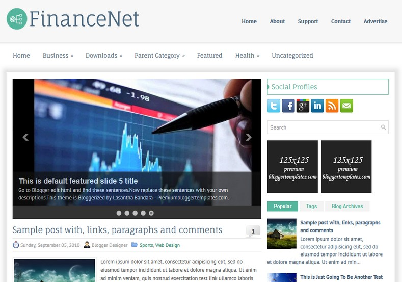 FinanceNet Blogger Template. Blogger Themes. Free Blogspot templates for your blogger blog. Best suitable for news blog templates. Ads ready blogspot templates help for add adsense ad code and easily showing adsence ads in your blog. Adapted from WordPress templates are converted from WordPress themes. It is help for take your rich. Blogger magazine template specially designed for magazine blogs. The writers can utilize this themes for take blog attractive to users. Elegant themes are more used themes in most of the blogs. Use minimalist blog templates for rich look for your blog. Free premium blogger themes means, themes authors release two types of themes. One is premium another one is free. Premium templates given for cost but free themes given for no cost. You no need pay From California, USA. $10 USD, or $20 USD and more. But premium buyers get more facilities from authors But free buyers. If you run game or other animation oriented blogs, and you can try with Anime blog templates. Today the world is fashion world. So girls involve to the criteria for make their life fashionable. So we provide fashion blogger themes for make your fashionable. News is most important concept of the world. Download news blogger templates for publishing online news. You can make your blog as online shopping store. Get Online shopping store blogger template to sell your product. Navigation is most important to users find correct place. Download drop down menu, page navigation menu, breadcrumb navigation menu and vertical dropdown menu blogspot themes for free. Google Guide to blogging tips and tricks for bloggers. Google bloggers can get blogspot trick and tips for bloggers. Blog templates portfolio professional blogspot themes, You can store your life moments with your blogs with personal pages templates. Video and movie blogs owners get amazing movie blog themes for their blogs. Business templates download. We publish blogger themes for photographers. Photographers easily share photos via photography blog themes. St valentine Christmas Halloween templates. Download Slideshow slider templates for free. Under construction coming soon custom blogspot template. Best beautiful high quality Custom layouts Blog templates from templateism, SoraTemplates, templatetrackers, simple, cute free premium professional unique designs blog themes blogspot themes. Seo ready portfolio anime fashion movie movies health custom layouts best download blogspot themes simple cute free premium professional unique designs xml html code html5.