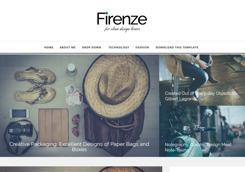 Firenze Responsive Blogger Template. Blogger Themes. Free Blogspot templates for your blogger blog. Best suitable for news blog templates. Best Ads ready blogspot templates help for add adsense ad code and easily showing adsence ads in your blog. Adapted from WordPress templates are converted from WordPress themes. It is help for take your rich. Blogger magazine template specially designed for magazine blogs. The writers can utilize this themes for take blog attractive to users. Elegant themes are more used themes in most of the blogs. Use minimalist blog templates for rich look for your blog. Free premium blogger themes means, themes authors release two types of themes. One is premium another one is free. Premium templates given for cost but free themes given for no cost. You no need pay From California, USA. $10 USD, or $20 USD and more. But premium buyers get more facilities from authors But free buyers. If you run game or other animation oriented blogs, and you can try with Anime blog templates. Today the world is fashion world. So girls involve to the criteria for make their life fashionable. So we provide fashion blogger themes for make your fashionable. News is most important concept of the world. Download news blogger templates for publishing online news. You can make your blog as online shopping store. Get Online shopping store blogger template to sell your product. Navigation is most important to users find correct place. Download drop down menu, page navigation menu, breadcrumb navigation menu and vertical dropdown menu blogspot themes for free. Google Guide to blogging tips and tricks for bloggers. Google bloggers can get blogspot trick and tips for bloggers. Blog templates portfolio professional blogspot themes, You can store your life moments with your blogs with personal pages templates. Video and movie blogs owners get amazing movie blog themes for their blogs. Business templates download. We publish blogger themes for photographers. Photographers easily share photos via photography blog themes. St valentine Christmas Halloween templates. Download Slideshow slider templates for free. Under construction coming soon custom blogspot template. Best beautiful high quality Custom layouts Blog templates from templateism, soratemplates, templatetrackers, simple, cute free premium professional unique designs blog themes blogspot themes. Seo ready portfolio anime fashion movie movies health custom layouts best download blogspot themes simple cute free premium professional unique designs xml html code html5. Firenze Responsive Blogger Template
