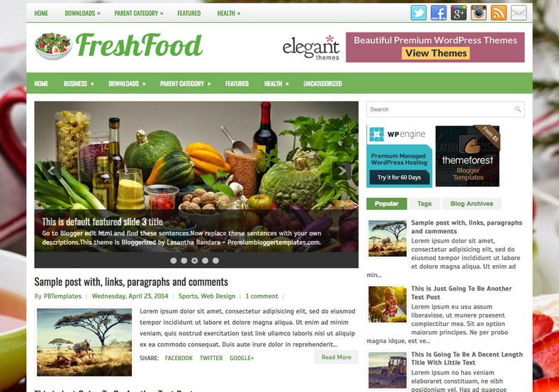 FreshFood Blogger Template. Blogger Themes. Free Blogspot templates for your blogger blog. Best suitable for news blog templates. Best Ads ready blogspot templates help for add adsense ad code and easily showing adsence ads in your blog. Adapted from WordPress templates are converted from WordPress themes. It is help for take your rich. Blogger magazine template specially designed for magazine blogs. The writers can utilize this themes for take blog attractive to users. Elegant themes are more used themes in most of the blogs. Use minimalist blog templates for rich look for your blog. Free premium blogger themes means, themes authors release two types of themes. One is premium another one is free. Premium templates given for cost but free themes given for no cost. You no need pay From California, USA. $10 USD, or $20 USD and more. But premium buyers get more facilities from authors But free buyers. If you run game or other animation oriented blogs, and you can try with Anime blog templates. Today the world is fashion world. So girls involve to the criteria for make their life fashionable. So we provide fashion blogger themes for make your fashionable. News is most important concept of the world. Download news blogger templates for publishing online news. You can make your blog as online shopping store. Get Online shopping store blogger template to sell your product. Navigation is most important to users find correct place. Download drop down menu, page navigation menu, breadcrumb navigation menu and vertical dropdown menu blogspot themes for free. Google Guide to blogging tips and tricks for bloggers. Google bloggers can get blogspot trick and tips for bloggers. Blog templates portfolio professional blogspot themes, You can store your life moments with your blogs with personal pages templates. Video and movie blogs owners get amazing movie blog themes for their blogs.  Business templates download. We publish blogger themes for photographers.  Photographers easily share photos via photography blog themes. St valentine Christmas Halloween templates. Download Slideshow slider templates for free.  Under construction coming soon custom blogspot template. Best beautiful high quality Custom layouts Blog templates from templateism, soratemplates, templatetrackers, simple, cute free premium professional unique designs blog themes blogspot themes. Seo ready portfolio anime fashion movie movies health custom layouts best download blogspot themes simple cute free premium professional unique designs xml html code html5.
