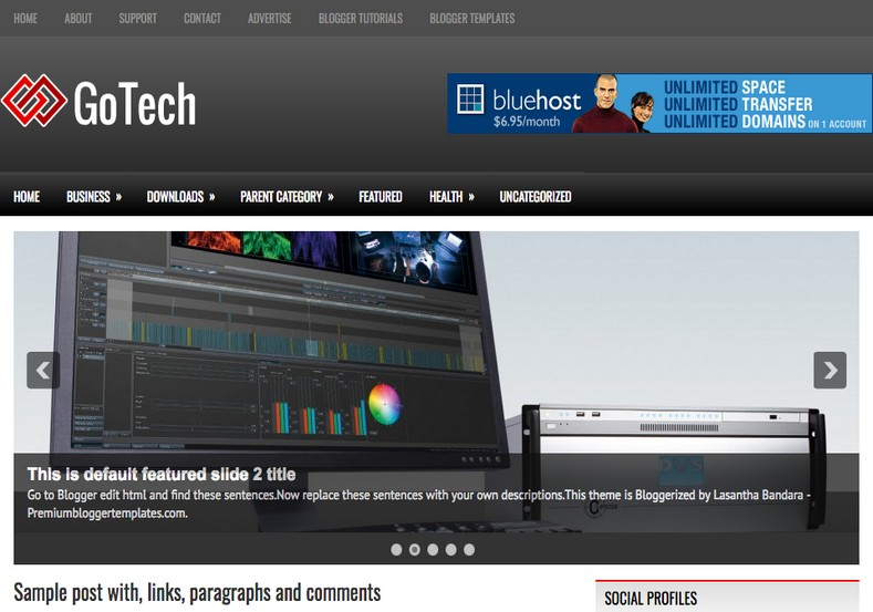 GoTech Blogger Template. Blogger Themes. Free Blogspot templates for your blogger blog. Best suitable for news blog templates. Best Ads ready blogspot templates help for add adsense ad code and easily showing adsence ads in your blog. Adapted from WordPress templates are converted from WordPress themes. It is help for take your rich. Blogger magazine template specially designed for magazine blogs. The writers can utilize this themes for take blog attractive to users. Elegant themes are more used themes in most of the blogs. Use minimalist blog templates for rich look for your blog. Free premium blogger themes means, themes authors release two types of themes. One is premium another one is free. Premium templates given for cost but free themes given for no cost. You no need pay From California, USA. $10 USD, or $20 USD and more. But premium buyers get more facilities from authors But free buyers. If you run game or other animation oriented blogs, and you can try with Anime blog templates. Today the world is fashion world. So girls involve to the criteria for make their life fashionable. So we provide fashion blogger themes for make your fashionable. News is most important concept of the world. Download news blogger templates for publishing online news. You can make your blog as online shopping store. Get Online shopping store blogger template to sell your product. Navigation is most important to users find correct place. Download drop down menu, page navigation menu, breadcrumb navigation menu and vertical dropdown menu blogspot themes for free. Google Guide to blogging tips and tricks for bloggers. Google bloggers can get blogspot trick and tips for bloggers. Blog templates portfolio professional blogspot themes, You can store your life moments with your blogs with personal pages templates. Video and movie blogs owners get amazing movie blog themes for their blogs.  Business templates download. We publish blogger themes for photographers.  Photographers easily share photos via photography blog themes. St valentine Christmas Halloween templates. Download Slideshow slider templates for free.  Under construction coming soon custom blogspot template. Best beautiful high quality Custom layouts Blog templates from templateism, soratemplates, templatetrackers, simple, cute free premium professional unique designs blog themes blogspot themes. Seo ready portfolio anime fashion movie movies health custom layouts best download blogspot themes simple cute free premium professional unique designs xml html code html5.