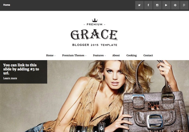 Grace Fancy Blogger Template. Blogger Themes. Free Blogspot templates for your blogger blog. Best suitable for news blog templates. Ads ready blogspot templates help for add adsense ad code and easily showing adsence ads in your blog. Adapted from WordPress templates are converted from WordPress themes. It is help for take your rich. Blogger magazine template specially designed for magazine blogs. The writers can utilize this themes for take blog attractive to users. Elegant themes are more used themes in most of the blogs. Minimalist blog templates. Free premium blogger themes means, themes authors release two types of themes. One is premium another one is free. Premium templates given for cost but free themes given for no cost. You no need pay From California, USA. $10 USD, or $20 USD and more. But premium buyers get more facilities from authors But free buyers. If you run game or other animation oriented blogs, and you can try with Anime blog templates. Today the world is fashion world. So girls involve to the criteria for make their life fashionable. So we provide fashion blogger themes for make your fashionable. News is most important concept of the world. Download news blogger templates for publishing online news. You can make your blog as online shopping store. Get Online shopping store blogger template to sell your product. Navigation is most important to users find correct place. Download drop down menu, page navigation menu, breadcrumb navigation menu and vertical dropdown menu blogspot themes for free. Google Guide. Blogging tips and Tricks for bloggers. Google bloggers can get blogspot trick and tips for bloggers. Blog templates portfolio professional blogspot themes, You can store your life moments with your blogs with personal pages templates. Video and movie blogs owners get amazing movie blog themes for their blogs. Business templates download. We publish blogger themes for photographers. Photographers easily share photos via photography blog themes. St valentine Christmas Halloween templates. Download Slideshow slider templates for free. Under construction coming soon custom blogspot template. Best beautiful high quality Custom layouts Blog templates from templateism, SoraTemplates, templatetrackers, simple, cute free premium professional unique designs blog themes blogspot themes. Seo ready portfolio anime fashion movie movies health custom layouts best download blogspot themes simple cute free premium professional unique designs xml html code html5.
