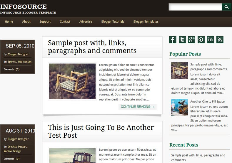 Infosource 2 Columns Blogger Template. Blogger Themes. Free Blogspot templates for your blogger blog. Best suitable for news blog templates. Ads ready blogspot templates help for add adsense ad code and easily showing adsence ads in your blog. Adapted from WordPress templates are converted from WordPress themes. It is help for take your rich. Blogger magazine template specially designed for magazine blogs. The writers can utilize this themes for take blog attractive to users. Elegant themes are more used themes in most of the blogs. Use minimalist blog templates for rich look for your blog. Free premium blogger themes means, themes authors release two types of themes. One is premium another one is free. Premium templates given for cost but free themes given for no cost. You no need pay From California, USA. $10 USD, or $20 USD and more. But premium buyers get more facilities from authors But free buyers. If you run game or other animation oriented blogs, and you can try with Anime blog templates. Today the world is fashion world. So girls involve to the criteria for make their life fashionable. So we provide fashion blogger themes for make your fashionable. News is most important concept of the world. Download news blogger templates for publishing online news. You can make your blog as online shopping store. Get Online shopping store blogger template to sell your product. Navigation is most important to users find correct place. Download drop down menu, page navigation menu, breadcrumb navigation menu and vertical dropdown menu blogspot themes for free. Google Guide to blogging tips and tricks for bloggers. Google bloggers can get blogspot trick and tips for bloggers. Blog templates portfolio professional blogspot themes, You can store your life moments with your blogs with personal pages templates. Video and movie blogs owners get amazing movie blog themes for their blogs. Business templates download. We publish blogger themes for photographers. Photographers easily share photos via photography blog themes. St valentine Christmas Halloween templates. Download Slideshow slider templates for free. Under construction coming soon custom blogspot template. Best beautiful high quality Custom layouts Blog templates from templateism, SoraTemplates, templatetrackers, simple, cute free premium professional unique designs blog themes blogspot themes. Seo ready portfolio anime fashion movie movies health custom layouts best download blogspot themes simple cute free premium professional unique designs xml html code html5.