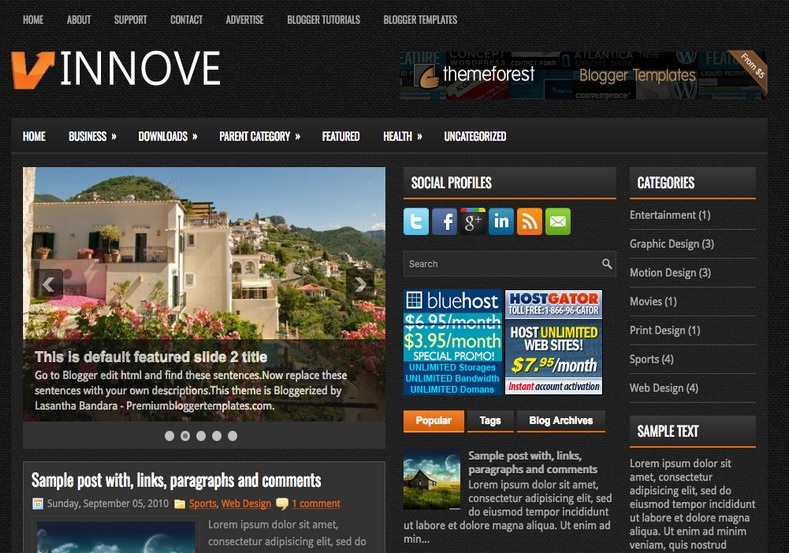 Innove Blogger Template. Blogger Themes. Free Blogspot templates for your blogger blog. Best suitable for news blog templates. Best Ads ready blogspot templates help for add adsense ad code and easily showing adsence ads in your blog. Adapted from WordPress templates are converted from WordPress themes. It is help for take your rich. Blogger magazine template specially designed for magazine blogs. The writers can utilize this themes for take blog attractive to users. Elegant themes are more used themes in most of the blogs. Use minimalist blog templates for rich look for your blog. Free premium blogger themes means, themes authors release two types of themes. One is premium another one is free. Premium templates given for cost but free themes given for no cost. You no need pay From California, USA. $10 USD, or $20 USD and more. But premium buyers get more facilities from authors But free buyers. If you run game or other animation oriented blogs, and you can try with Anime blog templates. Today the world is fashion world. So girls involve to the criteria for make their life fashionable. So we provide fashion blogger themes for make your fashionable. News is most important concept of the world. Download news blogger templates for publishing online news. You can make your blog as online shopping store. Get Online shopping store blogger template to sell your product. Navigation is most important to users find correct place. Download drop down menu, page navigation menu, breadcrumb navigation menu and vertical dropdown menu blogspot themes for free. Google Guide to blogging tips and tricks for bloggers. Google bloggers can get blogspot trick and tips for bloggers. Blog templates portfolio professional blogspot themes, You can store your life moments with your blogs with personal pages templates. Video and movie blogs owners get amazing movie blog themes for their blogs. Business templates download. We publish blogger themes for photographers. Photographers easily share photos via photography blog themes. St valentine Christmas Halloween templates. Download Slideshow slider templates for free. Under construction coming soon custom blogspot template. Best beautiful high quality Custom layouts Blog templates from templateism, SoraTemplates, templatetrackers, simple, cute free premium professional unique designs blog themes blogspot themes. Seo ready portfolio anime fashion movie movies health custom layouts best download blogspot themes simple cute free premium professional unique designs xml html code html5.