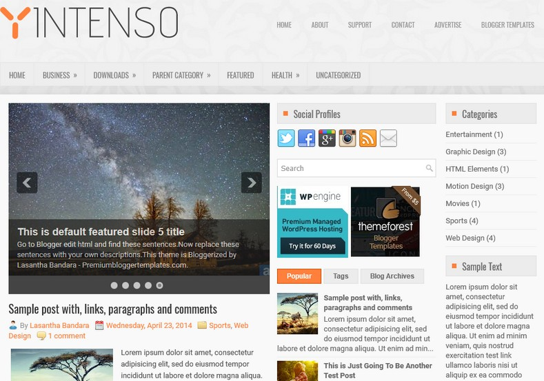 Intenso Blogger Template. Blogger Themes. Best suitable for news blog templates. Ads ready blogspot templates help for add adsense ad code and easily showing adsence ads in your blog. Adapted from WordPress templates are converted from WordPress themes. It is help for take your rich. Blogger magazine template specially designed for magazine blogs. The writers can utilize this themes for take blog attractive to users. Elegant themes are more used themes in most of the blogs. Minimalist blog templates. Free premium blogger themes means, themes authors release two types of themes. One is premium another one is free. Premium templates given for cost but free themes given for no cost. You no need pay From California, USA. $10 USD, or $20 USD and more. But premium buyers get more facilities from authors But free buyers. If you run game or other animation oriented blogs, and you can try with Anime blog templates. Today the world is fashion world. So girls involve to the criteria for make their life fashionable. So we provide fashion blogger themes for make your fashionable. News is most important concept of the world. Download news blogger templates for publishing online news. You can make your blog as online shopping store. Get Online shopping store blogger template to sell your product. Navigation is most important to users find correct place. Download drop down menu, page navigation menu, breadcrumb navigation menu and vertical dropdown menu blogspot themes for free. Google Guide. Blogging tips and Tricks for bloggers. Google bloggers can get blogspot trick and tips for bloggers. Blog templates portfolio professional blogspot themes, You can store your life moments with your blogs with personal pages templates. Video and movie blogs owners get amazing movie blog themes for their blogs.  Business templates download. We publish blogger themes for photographers.  Photographers easily share photos via photography blog themes. St valentine Christmas Halloween templates. Download Slideshow slider templates for free.  Under construction coming soon custom blogspot template. Best beautiful high quality Custom layouts Blog templates from templateism, soratemplates, templatetrackers, simple, cute free premium professional unique designs blog themes blogspot themes. Seo ready portfolio anime fashion movie movies health custom layouts best download blogspot themes simple cute free premium professional unique designs xml html code html5.