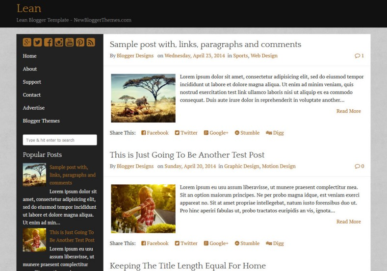 Lean Blogger Template. Blogger Themes. Best suitable for news blog templates. Ads ready blogspot templates help for add adsense ad code and easily showing adsence ads in your blog. Adapted from WordPress templates are converted from WordPress themes. It is help for take your rich. Blogger magazine template specially designed for magazine blogs. The writers can utilize this themes for take blog attractive to users. Elegant themes are more used themes in most of the blogs. Minimalist blog templates. Free premium blogger themes means, themes authors release two types of themes. One is premium another one is free. Premium templates given for cost but free themes given for no cost. You no need pay From California, USA. $10 USD, or $20 USD and more. But premium buyers get more facilities from authors But free buyers. If you run game or other animation oriented blogs, and you can try with Anime blog templates. Today the world is fashion world. So girls involve to the criteria for make their life fashionable. So we provide fashion blogger themes for make your fashionable. News is most important concept of the world. Download news blogger templates for publishing online news. You can make your blog as online shopping store. Get Online shopping store blogger template to sell your product. Navigation is most important to users find correct place. Download drop down menu, page navigation menu, breadcrumb navigation menu and vertical dropdown menu blogspot themes for free. Google Guide. Blogging tips and Tricks for bloggers. Google bloggers can get blogspot trick and tips for bloggers. Blog templates portfolio professional blogspot themes, You can store your life moments with your blogs with personal pages templates. Video and movie blogs owners get amazing movie blog themes for their blogs. Business templates download. We publish blogger themes for photographers. Photographers easily share photos via photography blog themes. St valentine Christmas Halloween templates. Download Slideshow slider templates for free. Under construction coming soon custom blogspot template. Best beautiful high quality Custom layouts Blog templates from templateism, soratemplates, templatetrackers, simple, cute free premium professional unique designs blog themes blogspot themes. Seo ready portfolio anime fashion movie movies health custom layouts best download blogspot themes simple cute free premium professional unique designs xml html code html5.