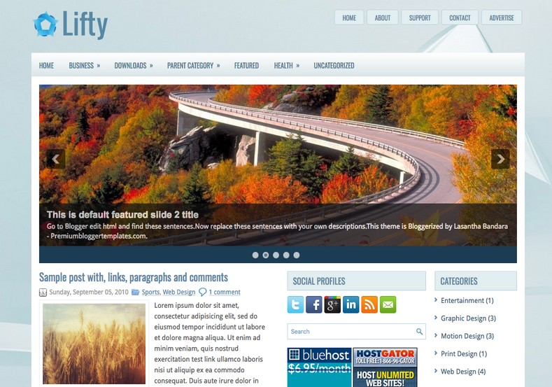Lifty Blue Blogger Template. Blogger Themes. Free Blogspot templates for your blogger blog. Best suitable for news blog templates. Best Ads ready blogspot templates help for add adsense ad code and easily showing adsence ads in your blog. Adapted from WordPress templates are converted from WordPress themes. It is help for take your rich. Blogger magazine template specially designed for magazine blogs. The writers can utilize this themes for take blog attractive to users. Elegant themes are more used themes in most of the blogs. Use minimalist blog templates for rich look for your blog. Free premium blogger themes means, themes authors release two types of themes. One is premium another one is free. Premium templates given for cost but free themes given for no cost. You no need pay From California, USA. $10 USD, or $20 USD and more. But premium buyers get more facilities from authors But free buyers. If you run game or other animation oriented blogs, and you can try with Anime blog templates. Today the world is fashion world. So girls involve to the criteria for make their life fashionable. So we provide fashion blogger themes for make your fashionable. News is most important concept of the world. Download news blogger templates for publishing online news. You can make your blog as online shopping store. Get Online shopping store blogger template to sell your product. Navigation is most important to users find correct place. Download drop down menu, page navigation menu, breadcrumb navigation menu and vertical dropdown menu blogspot themes for free. Google Guide to blogging tips and tricks for bloggers. Google bloggers can get blogspot trick and tips for bloggers. Blog templates portfolio professional blogspot themes, You can store your life moments with your blogs with personal pages templates. Video and movie blogs owners get amazing movie blog themes for their blogs. Business templates download. We publish blogger themes for photographers. Photographers easily share photos via photography blog themes. St valentine Christmas Halloween templates. Download Slideshow slider templates for free. Under construction coming soon custom blogspot template. Best beautiful high quality Custom layouts Blog templates from templateism, soratemplates, templatetrackers, simple, cute free premium professional unique designs blog themes blogspot themes. Seo ready portfolio anime fashion movie movies health custom layouts best download blogspot themes simple cute free premium professional unique designs xml html code html5.