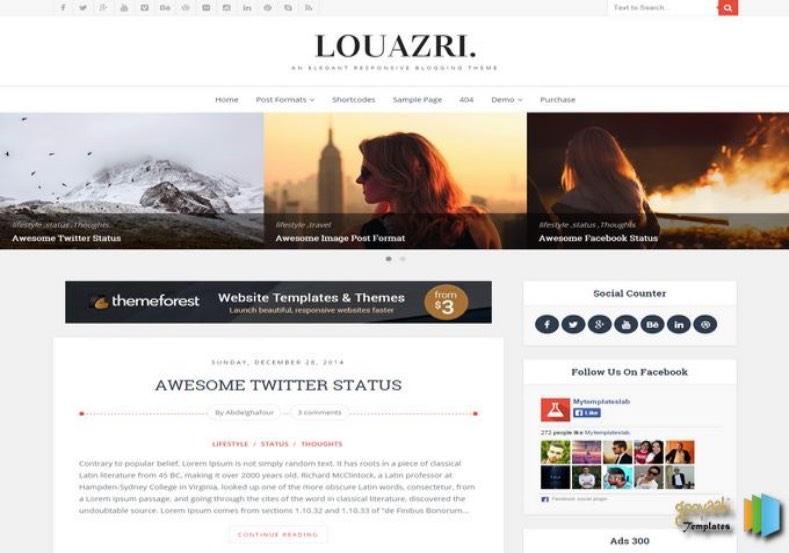 Louazri Blogger Template. Blogger Themes. Free Blogspot templates for your blogger blog. Best suitable for news blog templates. Best Ads ready blogspot templates help for add adsense ad code and easily showing adsence ads in your blog. Adapted from WordPress templates are converted from WordPress themes. It is help for take your rich. Blogger magazine template specially designed for magazine blogs. The writers can utilize this themes for take blog attractive to users. Elegant themes are more used themes in most of the blogs. Use minimalist blog templates for rich look for your blog. Free premium blogger themes means, themes authors release two types of themes. One is premium another one is free. Premium templates given for cost but free themes given for no cost. You no need pay From California, USA. $10 USD, or $20 USD and more. But premium buyers get more facilities from authors But free buyers. If you run game or other animation oriented blogs, and you can try with Anime blog templates. Today the world is fashion world. So girls involve to the criteria for make their life fashionable. So we provide fashion blogger themes for make your fashionable. News is most important concept of the world. Download news blogger templates for publishing online news. You can make your blog as online shopping store. Get Online shopping store blogger template to sell your product. Navigation is most important to users find correct place. Download drop down menu, page navigation menu, breadcrumb navigation menu and vertical dropdown menu blogspot themes for free. Google Guide to blogging tips and tricks for bloggers. Google bloggers can get blogspot trick and tips for bloggers. Blog templates portfolio professional blogspot themes, You can store your life moments with your blogs with personal pages templates. Video and movie blogs owners get amazing movie blog themes for their blogs.  Business templates download. We publish blogger themes for photographers.  Photographers easily share photos via photography blog themes. St valentine Christmas Halloween templates. Download Slideshow slider templates for free.  Under construction coming soon custom blogspot template. Best beautiful high quality Custom layouts Blog templates from templateism, soratemplates, templatetrackers, simple, cute free premium professional unique designs blog themes blogspot themes. Seo ready portfolio anime fashion movie movies health custom layouts best download blogspot themes simple cute free premium professional unique designs xml html code html5. Louazri Blogger Template
