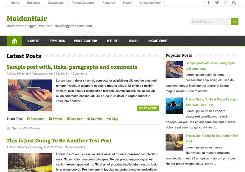 MaidenHair Blogger Template. Blogger Themes. Free Blogspot templates for your blogger blog. Best suitable for news blog templates. Ads ready blogspot templates help for add adsense ad code and easily showing adsence ads in your blog. Adapted from WordPress templates are converted from WordPress themes. It is help for take your rich. Blogger magazine template specially designed for magazine blogs. The writers can utilize this themes for take blog attractive to users. Elegant themes are more used themes in most of the blogs. Use minimalist blog templates for rich look for your blog. Free premium blogger themes means, themes authors release two types of themes. One is premium another one is free. Premium templates given for cost but free themes given for no cost. You no need pay From California, USA. $10 USD, or $20 USD and more. But premium buyers get more facilities from authors But free buyers. If you run game or other animation oriented blogs, and you can try with Anime blog templates. Today the world is fashion world. So girls involve to the criteria for make their life fashionable. So we provide fashion blogger themes for make your fashionable. News is most important concept of the world. Download news blogger templates for publishing online news. You can make your blog as online shopping store. Get Online shopping store blogger template to sell your product. Navigation is most important to users find correct place. Download drop down menu, page navigation menu, breadcrumb navigation menu and vertical dropdown menu blogspot themes for free. Google Guide to blogging tips and tricks for bloggers. Google bloggers can get blogspot trick and tips for bloggers. Blog templates portfolio professional blogspot themes, You can store your life moments with your blogs with personal pages templates. Video and movie blogs owners get amazing movie blog themes for their blogs. Business templates download. We publish blogger themes for photographers. Photographers easily share photos via photography blog themes. St valentine Christmas Halloween templates. Download Slideshow slider templates for free. Under construction coming soon custom blogspot template. Best beautiful high quality Custom layouts Blog templates from templateism, SoraTemplates, templatetrackers, simple, cute free premium professional unique designs blog themes blogspot themes. Seo ready portfolio anime fashion movie movies health custom layouts best download blogspot themes simple cute free premium professional unique designs xml html code html5.