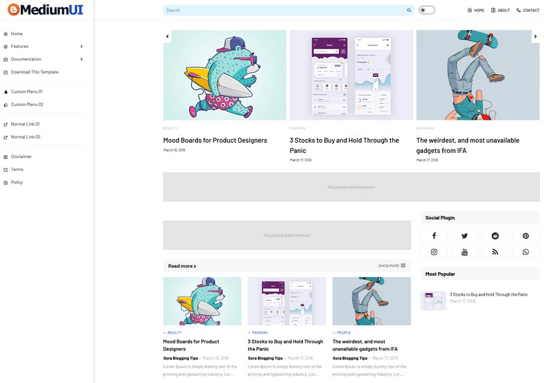 Medium Ui Blogger Template is based on dashboard UI concept. This theme contains simple design that is highly readable.
