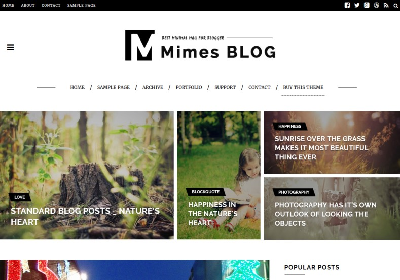 Mimes Blog Photography Blogger Template. Blogger Themes. Free Blogspot templates for your blogger blog. Best suitable for news blog templates. Ads ready blogspot templates help for add adsense ad code and easily showing adsence ads in your blog. Adapted from WordPress templates are converted from WordPress themes. It is help for take your rich. Blogger magazine template specially designed for magazine blogs. The writers can utilize this themes for take blog attractive to users. Elegant themes are more used themes in most of the blogs. Minimalist blog templates. Free premium blogger themes means, themes authors release two types of themes. One is premium another one is free. Premium templates given for cost but free themes given for no cost. You no need pay From California, USA. $10 USD, or $20 USD and more. But premium buyers get more facilities from authors But free buyers. If you run game or other animation oriented blogs, and you can try with Anime blog templates. Today the world is fashion world. So girls involve to the criteria for make their life fashionable. So we provide fashion blogger themes for make your fashionable. News is most important concept of the world. Download news blogger templates for publishing online news. You can make your blog as online shopping store. Get Online shopping store blogger template to sell your product. Navigation is most important to users find correct place. Download drop down menu, page navigation menu, breadcrumb navigation menu and vertical dropdown menu blogspot themes for free. Google Guide. Blogging tips and Tricks for bloggers. Google bloggers can get blogspot trick and tips for bloggers. Blog templates portfolio professional blogspot themes, You can store your life moments with your blogs with personal pages templates. Video and movie blogs owners get amazing movie blog themes for their blogs. Business templates download. We publish blogger themes for photographers. Photographers easily share photos via photography b