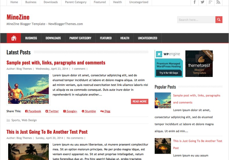 MineZine Simple Blogger Template. Blogger Themes. Free Blogspot templates for your blogger blog. Best suitable for news blog templates. Ads ready blogspot templates help for add adsense ad code and easily showing adsence ads in your blog. Adapted from WordPress templates are converted from WordPress themes. It is help for take your rich. Blogger magazine template specially designed for magazine blogs. The writers can utilize this themes for take blog attractive to users. Elegant themes are more used themes in most of the blogs. Use minimalist blog templates for rich look for your blog. Free premium blogger themes means, themes authors release two types of themes. One is premium another one is free. Premium templates given for cost but free themes given for no cost. You no need pay From California, USA. $10 USD, or $20 USD and more. But premium buyers get more facilities from authors But free buyers. If you run game or other animation oriented blogs, and you can try with Anime blog templates. Today the world is fashion world. So girls involve to the criteria for make their life fashionable. So we provide fashion blogger themes for make your fashionable. News is most important concept of the world. Download news blogger templates for publishing online news. You can make your blog as online shopping store. Get Online shopping store blogger template to sell your product. Navigation is most important to users find correct place. Download drop down menu, page navigation menu, breadcrumb navigation menu and vertical dropdown menu blogspot themes for free. Google Guide to blogging tips and tricks for bloggers. Google bloggers can get blogspot trick and tips for bloggers. Blog templates portfolio professional blogspot themes, You can store your life moments with your blogs with personal pages templates. Video and movie blogs owners get amazing movie blog themes for their blogs. Business templates download. We publish blogger themes for photographers. Photographers easily share photos via photography blog themes. St valentine Christmas Halloween templates. Download Slideshow slider templates for free. Under construction coming soon custom blogspot template. Best beautiful high quality Custom layouts Blog templates from templateism, SoraTemplates, templatetrackers, simple, cute free premium professional unique designs blog themes blogspot themes. Seo ready portfolio anime fashion movie movies health custom layouts best download blogspot themes simple cute free premium professional unique designs xml html code html5.
