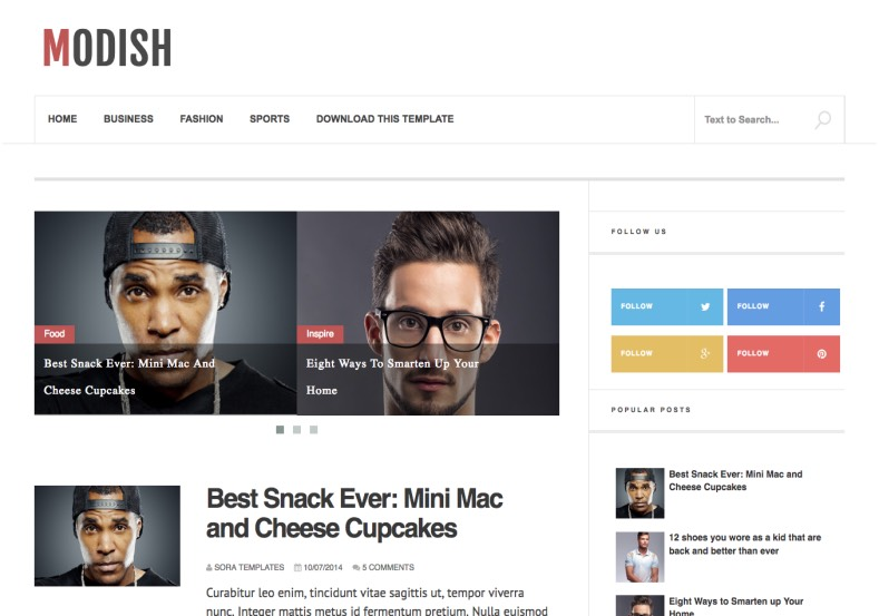Modish Blogger Template is a simple yet professionally build clean blogspot theme that has appealing design, widget options and functions.