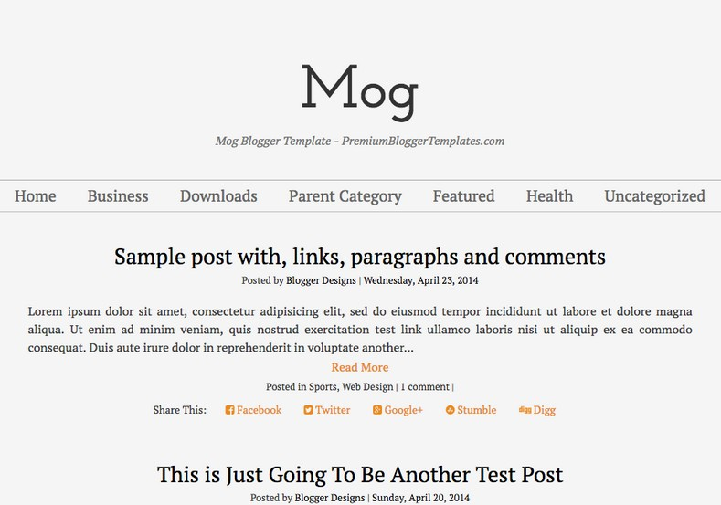 Mog Simple Blogger Template. Blogger Themes. Free Blogspot templates for your blogger blog. Best suitable for news blog templates. Ads ready blogspot templates help for add adsense ad code and easily showing adsence ads in your blog. Adapted from WordPress templates are converted from WordPress themes. It is help for take your rich. Blogger magazine template specially designed for magazine blogs. The writers can utilize this themes for take blog attractive to users. Elegant themes are more used themes in most of the blogs. Minimalist blog templates. Free premium blogger themes means, themes authors release two types of themes. One is premium another one is free. Premium templates given for cost but free themes given for no cost. You no need pay From California, USA. $10 USD, or $20 USD and more. But premium buyers get more facilities from authors But free buyers. If you run game or other animation oriented blogs, and you can try with Anime blog templates. Today the world is fashion world. So girls involve to the criteria for make their life fashionable. So we provide fashion blogger themes for make your fashionable. News is most important concept of the world. Download news blogger templates for publishing online news. You can make your blog as online shopping store. Get Online shopping store blogger template to sell your product. Navigation is most important to users find correct place. Download drop down menu, page navigation menu, breadcrumb navigation menu and vertical dropdown menu blogspot themes for free. Google Guide. Blogging tips and Tricks for bloggers. Google bloggers can get blogspot trick and tips for bloggers. Blog templates portfolio professional blogspot themes, You can store your life moments with your blogs with personal pages templates. Video and movie blogs owners get amazing movie blog themes for their blogs. Business templates download. We publish blogger themes for photographers. Photographers easily share photos via photography blog themes. St valentine Christmas Halloween templates. Download Slideshow slider templates for free. Under construction coming soon custom blogspot template. Best beautiful high quality Custom layouts Blog templates from templateism, SoraTemplates, templatetrackers, simple, cute free premium professional unique designs blog themes blogspot themes. Seo ready portfolio anime fashion movie movies health custom layouts best download blogspot themes simple cute free premium professional unique designs xml html code html5.