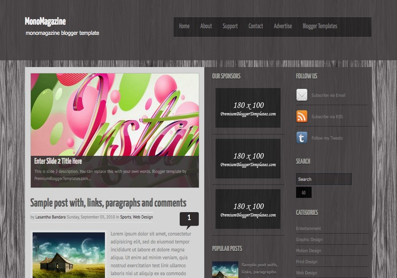 MonoMagazine Gray Blogger Template. Blogger Themes. Free Blogspot templates for your blogger blog. Best suitable for news blog templates. Best Ads ready blogspot templates help for add adsense ad code and easily showing adsence ads in your blog. Adapted from WordPress templates are converted from WordPress themes. It is help for take your rich. Blogger magazine template specially designed for magazine blogs. The writers can utilize this themes for take blog attractive to users. Elegant themes are more used themes in most of the blogs. Use minimalist blog templates for rich look for your blog. Free premium blogger themes means, themes authors release two types of themes. One is premium another one is free. Premium templates given for cost but free themes given for no cost. You no need pay From California, USA. $10 USD, or $20 USD and more. But premium buyers get more facilities from authors But free buyers. If you run game or other animation oriented blogs, and you can try with Anime blog templates. Today the world is fashion world. So girls involve to the criteria for make their life fashionable. So we provide fashion blogger themes for make your fashionable. News is most important concept of the world. Download news blogger templates for publishing online news. You can make your blog as online shopping store. Get Online shopping store blogger template to sell your product. Navigation is most important to users find correct place. Download drop down menu, page navigation menu, breadcrumb navigation menu and vertical dropdown menu blogspot themes for free. Google Guide to blogging tips and tricks for bloggers. Google bloggers can get blogspot trick and tips for bloggers. Blog templates portfolio professional blogspot themes, You can store your life moments with your blogs with personal pages templates. Video and movie blogs owners get amazing movie blog themes for their blogs. Business templates download. We publish blogger themes for photographers. Photographers easily share photos via photography blog themes. St valentine Christmas Halloween templates. Download Slideshow slider templates for free. Under construction coming soon custom blogspot template. Best beautiful high quality Custom layouts Blog templates from templateism, soratemplates, templatetrackers, simple, cute free premium professional unique designs blog themes blogspot themes. Seo ready portfolio anime fashion movie movies health custom layouts best download blogspot themes simple cute free premium professional unique designs xml html code html5.