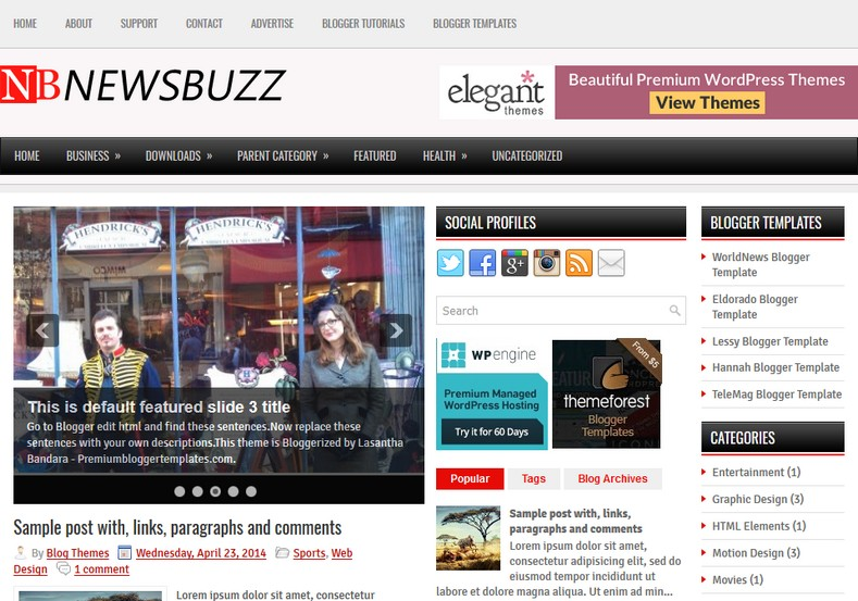 NewsBuzz 3 Columns Blogger Template. Blogger Themes. Free Blogspot templates for your blogger blog. Best suitable for news blog templates. Ads ready blogspot templates help for add adsense ad code and easily showing adsence ads in your blog. Adapted from WordPress templates are converted from WordPress themes. It is help for take your rich. Blogger magazine template specially designed for magazine blogs. The writers can utilize this themes for take blog attractive to users. Elegant themes are more used themes in most of the blogs. Use minimalist blog templates for rich look for your blog. Free premium blogger themes means, themes authors release two types of themes. One is premium another one is free. Premium templates given for cost but free themes given for no cost. You no need pay From California, USA. $10 USD, or $20 USD and more. But premium buyers get more facilities from authors But free buyers. If you run game or other animation oriented blogs, and you can try with Anime blog templates. Today the world is fashion world. So girls involve to the criteria for make their life fashionable. So we provide fashion blogger themes for make your fashionable. News is most important concept of the world. Download news blogger templates for publishing online news. You can make your blog as online shopping store. Get Online shopping store blogger template to sell your product. Navigation is most important to users find correct place. Download drop down menu, page navigation menu, breadcrumb navigation menu and vertical dropdown menu blogspot themes for free. Google Guide to blogging tips and tricks for bloggers. Google bloggers can get blogspot trick and tips for bloggers. Blog templates portfolio professional blogspot themes, You can store your life moments with your blogs with personal pages templates. Video and movie blogs owners get amazing movie blog themes for their blogs. Business templates download. We publish blogger themes for photographers. Photographers easily share photos via photography blog themes. St valentine Christmas Halloween templates. Download Slideshow slider templates for free. Under construction coming soon custom blogspot template. Best beautiful high quality Custom layouts Blog templates from templateism, SoraTemplates, templatetrackers, simple, cute free premium professional unique designs blog themes blogspot themes. Seo ready portfolio anime fashion movie movies health custom layouts best download blogspot themes simple cute free premium professional unique designs xml html code html5.