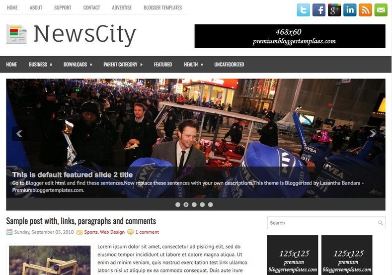 NewsCity 2 Columns Blogger Template. Blogger Themes. Free Blogspot templates for your blogger blog. Best suitable for news blog templates. Ads ready blogspot templates help for add adsense ad code and easily showing adsence ads in your blog. Adapted from WordPress templates are converted from WordPress themes. It is help for take your rich. Blogger magazine template specially designed for magazine blogs. The writers can utilize this themes for take blog attractive to users. Elegant themes are more used themes in most of the blogs. Use minimalist blog templates for rich look for your blog. Free premium blogger themes means, themes authors release two types of themes. One is premium another one is free. Premium templates given for cost but free themes given for no cost. You no need pay From California, USA. $10 USD, or $20 USD and more. But premium buyers get more facilities from authors But free buyers. If you run game or other animation oriented blogs, and you can try with Anime blog templates. Today the world is fashion world. So girls involve to the criteria for make their life fashionable. So we provide fashion blogger themes for make your fashionable. News is most important concept of the world. Download news blogger templates for publishing online news. You can make your blog as online shopping store. Get Online shopping store blogger template to sell your product. Navigation is most important to users find correct place. Download drop down menu, page navigation menu, breadcrumb navigation menu and vertical dropdown menu blogspot themes for free. Google Guide to blogging tips and tricks for bloggers. Google bloggers can get blogspot trick and tips for bloggers. Blog templates portfolio professional blogspot themes, You can store your life moments with your blogs with personal pages templates. Video and movie blogs owners get amazing movie blog themes for their blogs. Business templates download. We publish blogger themes for photographers. Photographers easily share photos via photography blog themes. St valentine Christmas Halloween templates. Download Slideshow slider templates for free. Under construction coming soon custom blogspot template. Best beautiful high quality Custom layouts Blog templates from templateism, SoraTemplates, templatetrackers, simple, cute free premium professional unique designs blog themes blogspot themes. Seo ready portfolio anime fashion movie movies health custom layouts best download blogspot themes simple cute free premium professional unique designs xml html code html5.