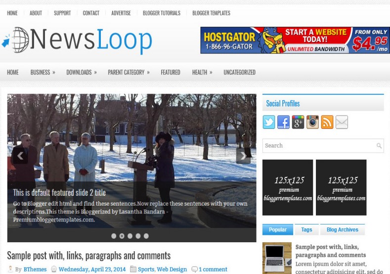 NewsLoop Blogger Template. Blogger Themes. Best suitable for news blog templates. Ads ready blogspot templates help for add adsense ad code and easily showing adsence ads in your blog. Adapted from WordPress templates are converted from WordPress themes. It is help for take your rich. Blogger magazine template specially designed for magazine blogs. The writers can utilize this themes for take blog attractive to users. Elegant themes are more used themes in most of the blogs. Minimalist blog templates. Free premium blogger themes means, themes authors release two types of themes. One is premium another one is free. Premium templates given for cost but free themes given for no cost. You no need pay From California, USA. $10 USD, or $20 USD and more. But premium buyers get more facilities from authors But free buyers. If you run game or other animation oriented blogs, and you can try with Anime blog templates. Today the world is fashion world. So girls involve to the criteria for make their life fashionable. So we provide fashion blogger themes for make your fashionable. News is most important concept of the world. Download news blogger templates for publishing online news. You can make your blog as online shopping store. Get Online shopping store blogger template to sell your product. Navigation is most important to users find correct place. Download drop down menu, page navigation menu, breadcrumb navigation menu and vertical dropdown menu blogspot themes for free. Google Guide. Blogging tips and Tricks for bloggers. Google bloggers can get blogspot trick and tips for bloggers. Blog templates portfolio professional blogspot themes, You can store your life moments with your blogs with personal pages templates. Video and movie blogs owners get amazing movie blog themes for their blogs. Business templates download. We publish blogger themes for photographers. Photographers easily share photos via photography blog themes. St valentine Christmas Halloween templates. Download Slideshow slider templates for free. Under construction coming soon custom blogspot template. Best beautiful high quality Custom layouts Blog templates from templateism, SoraTemplates, templatetrackers, simple, cute free premium professional unique designs blog themes blogspot themes. Seo ready portfolio anime fashion movie movies health custom layouts best download blogspot themes simple cute free premium professional unique designs xml html code html5.
