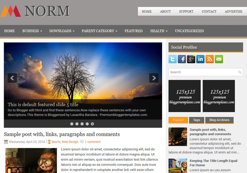 Norm Responsive Blogger Template. Blogger Themes. Free Blogspot templates for your blogger blog. Best suitable for news blog templates. Ads ready blogspot templates help for add adsense ad code and easily showing adsence ads in your blog. Adapted from WordPress templates are converted from WordPress themes. It is help for take your rich. Blogger magazine template specially designed for magazine blogs. The writers can utilize this themes for take blog attractive to users. Elegant themes are more used themes in most of the blogs. Use minimalist blog templates for rich look for your blog. Free premium blogger themes means, themes authors release two types of themes. One is premium another one is free. Premium templates given for cost but free themes given for no cost. You no need pay From California, USA. $10 USD, or $20 USD and more. But premium buyers get more facilities from authors But free buyers. If you run game or other animation oriented blogs, and you can try with Anime blog templates. Today the world is fashion world. So girls involve to the criteria for make their life fashionable. So we provide fashion blogger themes for make your fashionable. News is most important concept of the world. Download news blogger templates for publishing online news. You can make your blog as online shopping store. Get Online shopping store blogger template to sell your product. Navigation is most important to users find correct place. Download drop down menu, page navigation menu, breadcrumb navigation menu and vertical dropdown menu blogspot themes for free. Google Guide to blogging tips and tricks for bloggers. Google bloggers can get blogspot trick and tips for bloggers. Blog templates portfolio professional blogspot themes, You can store your life moments with your blogs with personal pages templates. Video and movie blogs owners get amazing movie blog themes for their blogs. Business templates download. We publish blogger themes for photographers. Photographers easily share photos via photography blog themes. St valentine Christmas Halloween templates. Download Slideshow slider templates for free. Under construction coming soon custom blogspot template. Best beautiful high quality Custom layouts Blog templates from templateism, SoraTemplates, templatetrackers, simple, cute free premium professional unique designs blog themes blogspot themes. Seo ready portfolio anime fashion movie movies health custom layouts best download blogspot themes simple cute free premium professional unique designs xml html code html5.