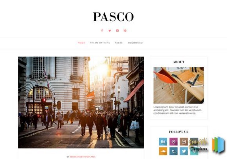 Pasco Responsive Blogger Template. Blogger Themes. Free Blogspot templates for your blogger blog. Best suitable for news blog templates. Best Ads ready blogspot templates help for add adsense ad code and easily showing adsence ads in your blog. Adapted from WordPress templates are converted from WordPress themes. It is help for take your rich. Blogger magazine template specially designed for magazine blogs. The writers can utilize this themes for take blog attractive to users. Elegant themes are more used themes in most of the blogs. Use minimalist blog templates for rich look for your blog. Free premium blogger themes means, themes authors release two types of themes. One is premium another one is free. Premium templates given for cost but free themes given for no cost. You no need pay From California, USA. $10 USD, or $20 USD and more. But premium buyers get more facilities from authors But free buyers. If you run game or other animation oriented blogs, and you can try with Anime blog templates. Today the world is fashion world. So girls involve to the criteria for make their life fashionable. So we provide fashion blogger themes for make your fashionable. News is most important concept of the world. Download news blogger templates for publishing online news. You can make your blog as online shopping store. Get Online shopping store blogger template to sell your product. Navigation is most important to users find correct place. Download drop down menu, page navigation menu, breadcrumb navigation menu and vertical dropdown menu blogspot themes for free. Google Guide to blogging tips and tricks for bloggers. Google bloggers can get blogspot trick and tips for bloggers. Blog templates portfolio professional blogspot themes, You can store your life moments with your blogs with personal pages templates. Video and movie blogs owners get amazing movie blog themes for their blogs. Business templates download. We publish blogger themes for photographers. Photographers easi