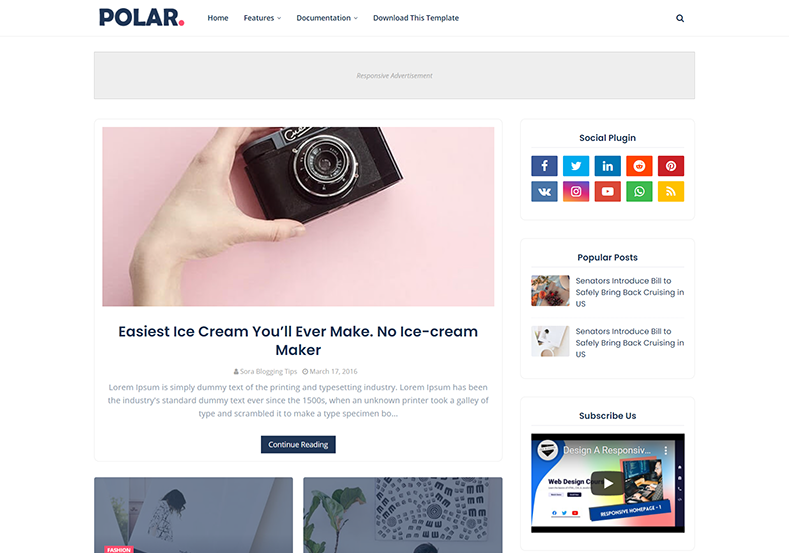 Polar Blogger Template is suitable for those who love to capture beautiful moments and wants to display them in the most appropriate way.
