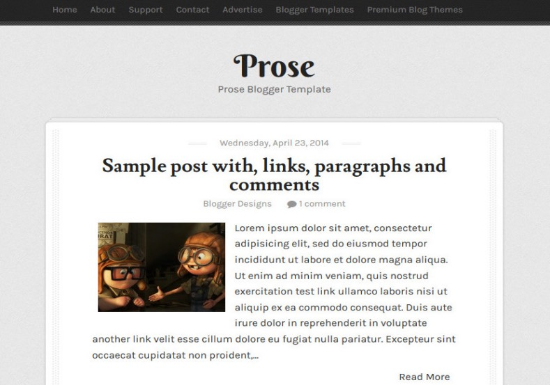 Prose Responsive Blogger Template. Free Blogger templates. Blog templates. Template blogger, professional blogger templates free. blogspot themes, blog templates. Template blogger. blogspot templates 2013. template blogger 2013, templates para blogger, soccer blogger, blog templates blogger, blogger news templates. templates para blogspot. Templates free blogger blog templates. Download 1 column, 2 column. 2 columns, 3 column, 3 columns blog templates. Free Blogger templates, template blogger. 4 column templates Blog templates. Free Blogger templates free. Template blogger, blog templates. Download Ads ready, adapted from WordPress template blogger. blog templates Abstract, dark colors. Blog templates magazine, Elegant, grunge, fresh, web2.0 template blogger. Minimalist, rounded corners blog templates. Download templates Gallery, vintage, textured, vector, Simple floral. Free premium, clean, 3d templates. Anime, animals download. Free Art book, cars, cartoons, city, computers. Free Download Culture desktop family fantasy fashion templates download blog templates. Food and drink, games, gadgets, geometric blog templates. Girls, home internet health love music movies kids blog templates. Blogger download blog templates Interior, nature, neutral. Free News online store online shopping online shopping store. Free Blogger templates free template blogger, blog templates. Free download People personal, personal pages template blogger. Software space science video unique business templates download template blogger. Education entertainment photography sport travel cars and motorsports. St valentine Christmas Halloween template blogger. Download Slideshow slider, tabs tapped widget ready template blogger. Email subscription widget ready social bookmark ready post thumbnails under construction custom navbar template blogger. Free download Seo ready. Free download Footer columns, 3 columns footer, 4columns footer. Download Login ready, login support template blogger. Drop down
