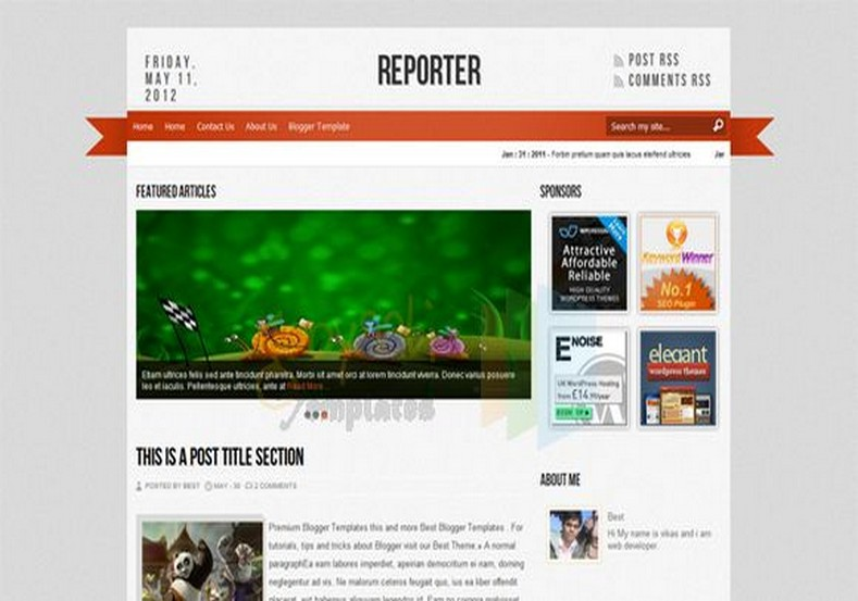 Reporter Blogger Template. Free Blogger templates. Blog templates. Template blogger, professional blogger templates free. blogspot themes, blog templates. Template blogger. blogspot templates 2013. template blogger 2013, templates para blogger, soccer blogger, blog templates blogger, blogger news templates. templates para blogspot. Templates free blogger blog templates. Download 1 column, 2 column. 2 columns, 3 column, 3 columns blog templates. Free Blogger templates, template blogger. 4 column templates Blog templates. Free Blogger templates free. Template blogger, blog templates. Download Ads ready, adapted from WordPress template blogger. blog templates Abstract, dark colors. Blog templates magazine, Elegant, grunge, fresh, web2.0 template blogger. Minimalist, rounded corners blog templates. Download templates Gallery, vintage, textured, vector, Simple floral. Free premium, clean, 3d templates. Anime, animals download. Free Art book, cars, cartoons, city, computers. Free Download Culture desktop family fantasy fashion templates download blog templates. Food and drink, games, gadgets, geometric blog templates. Girls, home internet health love music movies kids blog templates. Blogger download blog templates Interior, nature, neutral. Free News online store online shopping online shopping store. Free Blogger templates free template blogger, blog templates. Free download People personal, personal pages template blogger. Software space science video unique business templates download template blogger. Education entertainment photography sport travel cars and motorsports. St valentine Christmas Halloween template blogger. Download Slideshow slider, tabs tapped widget ready template blogger. Email subscription widget ready social bookmark ready post thumbnails under construction custom navbar template blogger. Free download Seo ready. Free download Footer columns, 3 columns footer, 4columns footer. Download Login ready, login support template blogger. Drop down menu ve