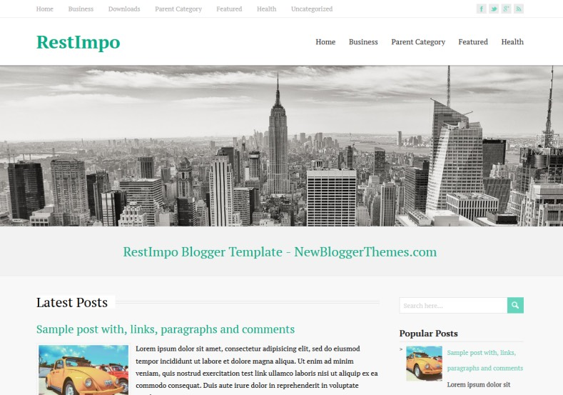 RestImpo Responsive Blogger Template. Blogger Themes. Free Blogspot templates for your blogger blog. Best suitable for news blog templates. Best Ads ready blogspot templates help for add adsense ad code and easily showing adsence ads in your blog. Adapted from WordPress templates are converted from WordPress themes. It is help for take your rich. Blogger magazine template specially designed for magazine blogs. The writers can utilize this themes for take blog attractive to users. Elegant themes are more used themes in most of the blogs. Use minimalist blog templates for rich look for your blog. Free premium blogger themes means, themes authors release two types of themes. One is premium another one is free. Premium templates given for cost but free themes given for no cost. You no need pay From California, USA. $10 USD, or $20 USD and more. But premium buyers get more facilities from authors But free buyers. If you run game or other animation oriented blogs, and you can try with Anime blog templates. Today the world is fashion world. So girls involve to the criteria for make their life fashionable. So we provide fashion blogger themes for make your fashionable. News is most important concept of the world. Download news blogger templates for publishing online news. You can make your blog as online shopping store. Get Online shopping store blogger template to sell your product. Navigation is most important to users find correct place. Download drop down menu, page navigation menu, breadcrumb navigation menu and vertical dropdown menu blogspot themes for free. Google Guide to blogging tips and tricks for bloggers. Google bloggers can get blogspot trick and tips for bloggers. Blog templates portfolio professional blogspot themes, You can store your life moments with your blogs with personal pages templates. Video and movie blogs owners get amazing movie blog themes for their blogs. Business templates download. We publish blogger themes for photographers. Photographers e