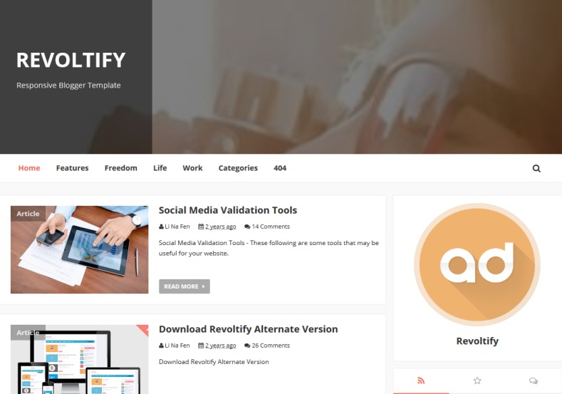 Revoltify Alternate 3 Blogger Template. Blogger Themes. Free Blogspot templates for your blogger blog. Best suitable for news blog templates. Ads ready blogspot templates help for add adsense ad code and easily showing adsence ads in your blog. Adapted from WordPress templates are converted from WordPress themes. It is help for take your rich. Blogger magazine template specially designed for magazine blogs. The writers can utilize this themes for take blog attractive to users. Elegant themes are more used themes in most of the blogs. Use minimalist blog templates for rich look for your blog. Free premium blogger themes means, themes authors release two types of themes. One is premium another one is free. Premium templates given for cost but free themes given for no cost. You no need pay From California, USA. $10 USD, or $20 USD and more. But premium buyers get more facilities from authors But free buyers. If you run game or other animation oriented blogs, and you can try with Anime blog templates. Today the world is fashion world. So girls involve to the criteria for make their life fashionable. So we provide fashion blogger themes for make your fashionable. News is most important concept of the world. Download news blogger templates for publishing online news. You can make your blog as online shopping store. Get Online shopping store blogger template to sell your product. Navigation is most important to users find correct place. Download drop down menu, page navigation menu, breadcrumb navigation menu and vertical dropdown menu blogspot themes for free. Google Guide to blogging tips and tricks for bloggers. Google bloggers can get blogspot trick and tips for bloggers. Blog templates portfolio professional blogspot themes, You can store your life moments with your blogs with personal pages templates. Video and movie blogs owners get amazing movie blog themes for their blogs. Business templates download. We publish blogger themes for photographers. Photographers easily share photos via photography blog themes. St valentine Christmas Halloween templates. Download Slideshow slider templates for free. Under construction coming soon custom blogspot template. Best beautiful high quality Custom layouts Blog templates from templateism, SoraTemplates, templatetrackers, simple, cute free premium professional unique designs blog themes blogspot themes. Seo ready portfolio anime fashion movie movies health custom layouts best download blogspot themes simple cute free premium professional unique designs xml html code html5.