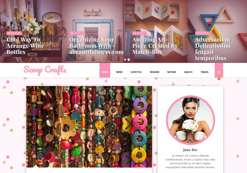 Scoop Crafts Pink Blogger Template. Blogger Themes. Free Blogspot templates for your blogger blog. Best suitable for news blog templates. Ads ready blogspot templates help for add adsense ad code and easily showing adsence ads in your blog. Adapted from WordPress templates are converted from WordPress themes. It is help for take your rich. Blogger magazine template specially designed for magazine blogs. The writers can utilize this themes for take blog attractive to users. Elegant themes are more used themes in most of the blogs. Use minimalist blog templates for rich look for your blog. Free premium blogger themes means, themes authors release two types of themes. One is premium another one is free. Premium templates given for cost but free themes given for no cost. You no need pay From California, USA. $10 USD, or $20 USD and more. But premium buyers get more facilities from authors But free buyers. If you run game or other animation oriented blogs, and you can try with Anime blog templates. Today the world is fashion world. So girls involve to the criteria for make their life fashionable. So we provide fashion blogger themes for make your fashionable. News is most important concept of the world. Download news blogger templates for publishing online news. You can make your blog as online shopping store. Get Online shopping store blogger template to sell your product. Navigation is most important to users find correct place. Download drop down menu, page navigation menu, breadcrumb navigation menu and vertical dropdown menu blogspot themes for free. Google Guide to blogging tips and tricks for bloggers. Google bloggers can get blogspot trick and tips for bloggers. Blog templates portfolio professional blogspot themes, You can store your life moments with your blogs with personal pages templates. Video and movie blogs owners get amazing movie blog themes for their blogs. Business templates download. We publish blogger themes for photographers. Photographers easily s