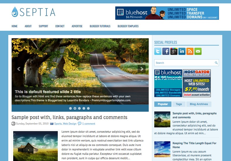 Septia 2 Columns Blogger Template. Blogger Themes. Free Blogspot templates for your blogger blog. Best suitable for news blog templates. Best Ads ready blogspot templates help for add adsense ad code and easily showing adsence ads in your blog. Adapted from WordPress templates are converted from WordPress themes. It is help for take your rich. Blogger magazine template specially designed for magazine blogs. The writers can utilize this themes for take blog attractive to users. Elegant themes are more used themes in most of the blogs. Use minimalist blog templates for rich look for your blog. Free premium blogger themes means, themes authors release two types of themes. One is premium another one is free. Premium templates given for cost but free themes given for no cost. You no need pay From California, USA. $10 USD, or $20 USD and more. But premium buyers get more facilities from authors But free buyers. If you run game or other animation oriented blogs, and you can try with Anime blog templates. Today the world is fashion world. So girls involve to the criteria for make their life fashionable. So we provide fashion blogger themes for make your fashionable. News is most important concept of the world. Download news blogger templates for publishing online news. You can make your blog as online shopping store. Get Online shopping store blogger template to sell your product. Navigation is most important to users find correct place. Download drop down menu, page navigation menu, breadcrumb navigation menu and vertical dropdown menu blogspot themes for free. Google Guide to blogging tips and tricks for bloggers. Google bloggers can get blogspot trick and tips for bloggers. Blog templates portfolio professional blogspot themes, You can store your life moments with your blogs with personal pages templates. Video and movie blogs owners get amazing movie blog themes for their blogs. Business templates download. We publish blogger themes for photographers. Photographers easily share photos via photography blog themes. St valentine Christmas Halloween templates. Download Slideshow slider templates for free. Under construction coming soon custom blogspot template. Best beautiful high quality Custom layouts Blog templates from templateism, soratemplates, templatetrackers, simple, cute free premium professional unique designs blog themes blogspot themes. Seo ready portfolio anime fashion movie movies health custom layouts best download blogspot themes simple cute free premium professional unique designs xml html code html5.