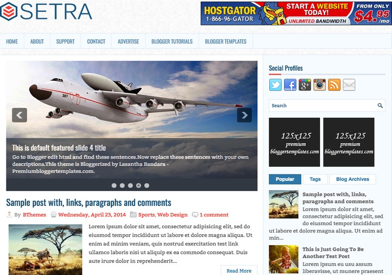 Setra Blogger Template. Blogger Themes. Best suitable for news blog templates. Ads ready blogspot templates help for add adsense ad code and easily showing adsence ads in your blog. Adapted from WordPress templates are converted from WordPress themes. It is help for take your rich. Blogger magazine template specially designed for magazine blogs. The writers can utilize this themes for take blog attractive to users. Elegant themes are more used themes in most of the blogs. Minimalist blog templates. Free premium blogger themes means, themes authors release two types of themes. One is premium another one is free. Premium templates given for cost but free themes given for no cost. You no need pay From California, USA. $10 USD, or $20 USD and more. But premium buyers get more facilities from authors But free buyers. If you run game or other animation oriented blogs, and you can try with Anime blog templates. Today the world is fashion world. So girls involve to the criteria for make their life fashionable. So we provide fashion blogger themes for make your fashionable. News is most important concept of the world. Download news blogger templates for publishing online news. You can make your blog as online shopping store. Get Online shopping store blogger template to sell your product. Navigation is most important to users find correct place. Download drop down menu, page navigation menu, breadcrumb navigation menu and vertical dropdown menu blogspot themes for free. Google Guide. Blogging tips and Tricks for bloggers. Google bloggers can get blogspot trick and tips for bloggers. Blog templates portfolio professional blogspot themes, You can store your life moments with your blogs with personal pages templates. Video and movie blogs owners get amazing movie blog themes for their blogs.  Business templates download. We publish blogger themes for photographers.  Photographers easily share photos via photography blog themes. St valentine Christmas Halloween templates. Download Slideshow slider templates for free.  Under construction coming soon custom blogspot template. Best beautiful high quality Custom layouts Blog templates from templateism, soratemplates, templatetrackers, simple, cute free premium professional unique designs blog themes blogspot themes. Seo ready portfolio anime fashion movie movies health custom layouts best download blogspot themes simple cute free premium professional unique designs xml html code html5.