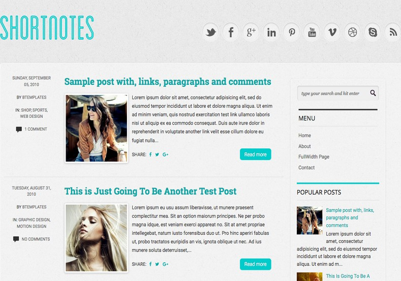 Shortnotes Blogger Template. Blogger Themes. Free Blogspot templates for your blogger blog. Best suitable for news blog templates. Best Ads ready blogspot templates help for add adsense ad code and easily showing adsence ads in your blog. Adapted from WordPress templates are converted from WordPress themes. It is help for take your rich. Blogger magazine template specially designed for magazine blogs. The writers can utilize this themes for take blog attractive to users. Elegant themes are more used themes in most of the blogs. Use minimalist blog templates for rich look for your blog. Free premium blogger themes means, themes authors release two types of themes. One is premium another one is free. Premium templates given for cost but free themes given for no cost. You no need pay From California, USA. $10 USD, or $20 USD and more. But premium buyers get more facilities from authors But free buyers. If you run game or other animation oriented blogs, and you can try with Anime blog templates. Today the world is fashion world. So girls involve to the criteria for make their life fashionable. So we provide fashion blogger themes for make your fashionable. News is most important concept of the world. Download news blogger templates for publishing online news. You can make your blog as online shopping store. Get Online shopping store blogger template to sell your product. Navigation is most important to users find correct place. Download drop down menu, page navigation menu, breadcrumb navigation menu and vertical dropdown menu blogspot themes for free. Google Guide to blogging tips and tricks for bloggers. Google bloggers can get blogspot trick and tips for bloggers. Blog templates portfolio professional blogspot themes, You can store your life moments with your blogs with personal pages templates. Video and movie blogs owners get amazing movie blog themes for their blogs. Business templates download. We publish blogger themes for photographers. Photographers easily share photos via photography blog themes. St valentine Christmas Halloween templates. Download Slideshow slider templates for free. Under construction coming soon custom blogspot template. Best beautiful high quality Custom layouts Blog templates from templateism, SoraTemplates, templatetrackers, simple, cute free premium professional unique designs blog themes blogspot themes. Seo ready portfolio anime fashion movie movies health custom layouts best download blogspot themes simple cute free premium professional unique designs xml html code html5.
