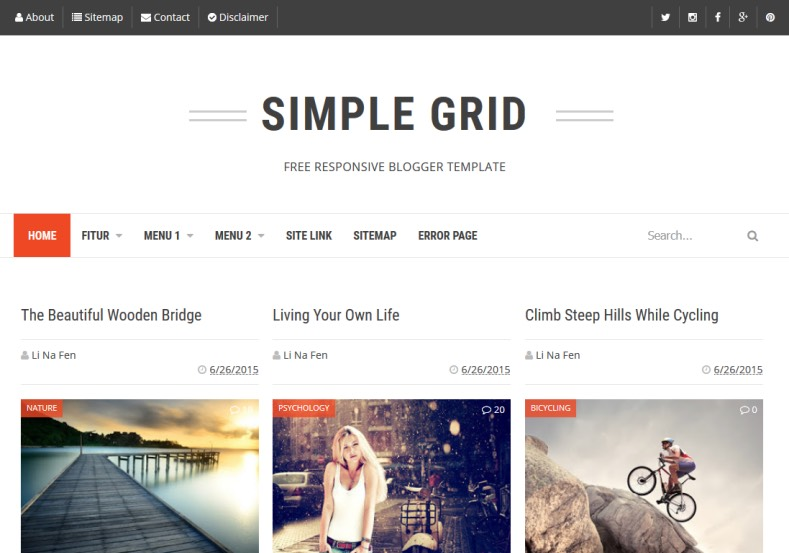 Simple Grid Blogger Template. Blogger Themes. Free Blogspot templates for your blogger blog. Best suitable for news blog templates. Best Ads ready blogspot templates help for add adsense ad code and easily showing adsence ads in your blog. Adapted from WordPress templates are converted from WordPress themes. It is help for take your rich. Blogger magazine template specially designed for magazine blogs. The writers can utilize this themes for take blog attractive to users. Elegant themes are more used themes in most of the blogs. Use minimalist blog templates for rich look for your blog. Free premium blogger themes means, themes authors release two types of themes. One is premium another one is free. Premium templates given for cost but free themes given for no cost. You no need pay From California, USA. $10 USD, or $20 USD and more. But premium buyers get more facilities from authors But free buyers. If you run game or other animation oriented blogs, and you can try with Anime blog templates. Today the world is fashion world. So girls involve to the criteria for make their life fashionable. So we provide fashion blogger themes for make your fashionable. News is most important concept of the world. Download news blogger templates for publishing online news. You can make your blog as online shopping store. Get Online shopping store blogger template to sell your product. Navigation is most important to users find correct place. Download drop down menu, page navigation menu, breadcrumb navigation menu and vertical dropdown menu blogspot themes for free. Google Guide to blogging tips and tricks for bloggers. Google bloggers can get blogspot trick and tips for bloggers. Blog templates portfolio professional blogspot themes, You can store your life moments with your blogs with personal pages templates. Video and movie blogs owners get amazing movie blog themes for their blogs. Business templates download. We publish blogger themes for photographers. Photographers easily share photos via photography blog themes. St valentine Christmas Halloween templates. Download Slideshow slider templates for free. Under construction coming soon custom blogspot template. Best beautiful high quality Custom layouts Blog templates from templateism, soratemplates, templatetrackers, simple, cute free premium professional unique designs blog themes blogspot themes. Seo ready portfolio anime fashion movie movies health custom layouts best download blogspot themes simple cute free premium professional unique designs xml html code html5. Simple Grid Blogger Template