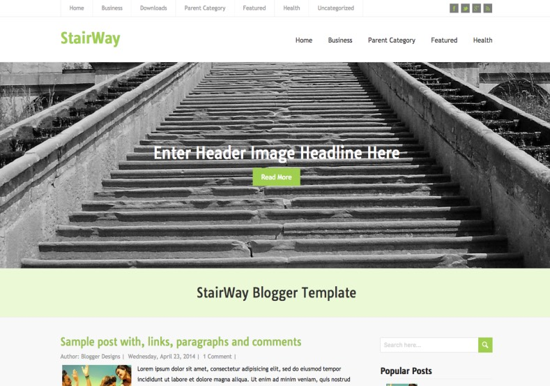 StairWay Responsive Blogger Template. Blogger Themes. Free Blogspot templates for your blogger blog. Best suitable for news blog templates. Best Ads ready blogspot templates help for add adsense ad code and easily showing adsence ads in your blog. Adapted from WordPress templates are converted from WordPress themes. It is help for take your rich. Blogger magazine template specially designed for magazine blogs. The writers can utilize this themes for take blog attractive to users. Elegant themes are more used themes in most of the blogs. Use minimalist blog templates for rich look for your blog. Free premium blogger themes means, themes authors release two types of themes. One is premium another one is free. Premium templates given for cost but free themes given for no cost. You no need pay From California, USA. $10 USD, or $20 USD and more. But premium buyers get more facilities from authors But free buyers. If you run game or other animation oriented blogs, and you can try with Anime blog templates. Today the world is fashion world. So girls involve to the criteria for make their life fashionable. So we provide fashion blogger themes for make your fashionable. News is most important concept of the world. Download news blogger templates for publishing online news. You can make your blog as online shopping store. Get Online shopping store blogger template to sell your product. Navigation is most important to users find correct place. Download drop down menu, page navigation menu, breadcrumb navigation menu and vertical dropdown menu blogspot themes for free. Google Guide to blogging tips and tricks for bloggers. Google bloggers can get blogspot trick and tips for bloggers. Blog templates portfolio professional blogspot themes, You can store your life moments with your blogs with personal pages templates. Video and movie blogs owners get amazing movie blog themes for their blogs. Business templates download. We publish blogger themes for photographers. Photographers easily share photos via photography blog themes. St valentine Christmas Halloween templates. Download Slideshow slider templates for free. Under construction coming soon custom blogspot template. Best beautiful high quality Custom layouts Blog templates from templateism, SoraTemplates, templatetrackers, simple, cute free premium professional unique designs blog themes blogspot themes. Seo ready portfolio anime fashion movie movies health custom layouts best download blogspot themes simple cute free premium professional unique designs xml html code html5.