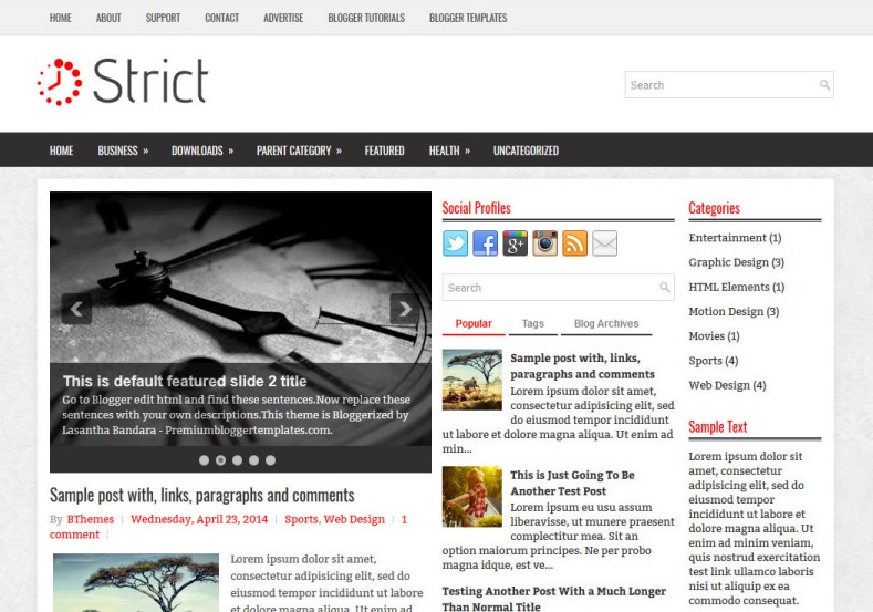 Strict Blogger Template. Blogger Themes. Best suitable for news blog templates. Ads ready blogspot templates help for add adsense ad code and easily showing adsence ads in your blog. Adapted from WordPress templates are converted from WordPress themes. It is help for take your rich. Blogger magazine template specially designed for magazine blogs. The writers can utilize this themes for take blog attractive to users. Elegant themes are more used themes in most of the blogs. Minimalist blog templates. Free premium blogger themes means, themes authors release two types of themes. One is premium another one is free. Premium templates given for cost but free themes given for no cost. You no need pay From California, USA. $10 USD, or $20 USD and more. But premium buyers get more facilities from authors But free buyers. If you run game or other animation oriented blogs, and you can try with Anime blog templates. Today the world is fashion world. So girls involve to the criteria for make their life fashionable. So we provide fashion blogger themes for make your fashionable. News is most important concept of the world. Download news blogger templates for publishing online news. You can make your blog as online shopping store. Get Online shopping store blogger template to sell your product. Navigation is most important to users find correct place. Download drop down menu, page navigation menu, breadcrumb navigation menu and vertical dropdown menu blogspot themes for free. Google Guide. Blogging tips and Tricks for bloggers. Google bloggers can get blogspot trick and tips for bloggers. Blog templates portfolio professional blogspot themes, You can store your life moments with your blogs with personal pages templates. Video and movie blogs owners get amazing movie blog themes for their blogs. Business templates download. We publish blogger themes for photographers. Photographers easily share photos via photography blog themes. St valentine Christmas Halloween templates. Download Slideshow slider templates for free. Under construction coming soon custom blogspot template. Best beautiful high quality Custom layouts Blog templates from templateism, SoraTemplates, templatetrackers, simple, cute free premium professional unique designs blog themes blogspot themes. Seo ready portfolio anime fashion movie movies health custom layouts best download blogspot themes simple cute free premium professional unique designs xml html code html5.