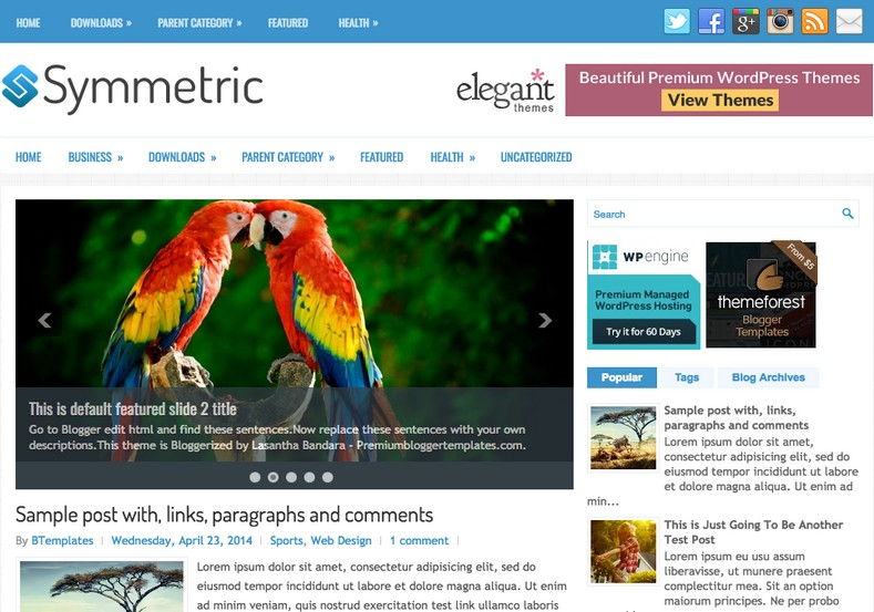 Symmetric Blogger Template. Blogger Themes. Free Blogspot templates for your blogger blog. Best suitable for news blog templates. Best Ads ready blogspot templates help for add adsense ad code and easily showing adsence ads in your blog. Adapted from WordPress templates are converted from WordPress themes. It is help for take your rich. Blogger magazine template specially designed for magazine blogs. The writers can utilize this themes for take blog attractive to users. Elegant themes are more used themes in most of the blogs. Use minimalist blog templates for rich look for your blog. Free premium blogger themes means, themes authors release two types of themes. One is premium another one is free. Premium templates given for cost but free themes given for no cost. You no need pay From California, USA. $10 USD, or $20 USD and more. But premium buyers get more facilities from authors But free buyers. If you run game or other animation oriented blogs, and you can try with Anime blog templates. Today the world is fashion world. So girls involve to the criteria for make their life fashionable. So we provide fashion blogger themes for make your fashionable. News is most important concept of the world. Download news blogger templates for publishing online news. You can make your blog as online shopping store. Get Online shopping store blogger template to sell your product. Navigation is most important to users find correct place. Download drop down menu, page navigation menu, breadcrumb navigation menu and vertical dropdown menu blogspot themes for free. Google Guide to blogging tips and tricks for bloggers. Google bloggers can get blogspot trick and tips for bloggers. Blog templates portfolio professional blogspot themes, You can store your life moments with your blogs with personal pages templates. Video and movie blogs owners get amazing movie blog themes for their blogs. Business templates download. We publish blogger themes for photographers. Photographers easily share photos via photography blog themes. St valentine Christmas Halloween templates. Download Slideshow slider templates for free. Under construction coming soon custom blogspot template. Best beautiful high quality Custom layouts Blog templates from templateism, SoraTemplates, templatetrackers, simple, cute free premium professional unique designs blog themes blogspot themes. Seo ready portfolio anime fashion movie movies health custom layouts best download blogspot themes simple cute free premium professional unique designs xml html code html5.