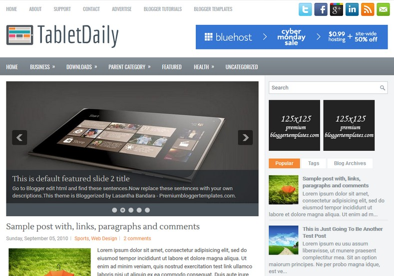 TabletDaily Technology Blogger Template. Blogger Themes. Free Blogspot templates for your blogger blog. Best suitable for news blog templates. Ads ready blogspot templates help for add adsense ad code and easily showing adsence ads in your blog. Adapted from WordPress templates are converted from WordPress themes. It is help for take your rich. Blogger magazine template specially designed for magazine blogs. The writers can utilize this themes for take blog attractive to users. Elegant themes are more used themes in most of the blogs. Use minimalist blog templates for rich look for your blog. Free premium blogger themes means, themes authors release two types of themes. One is premium another one is free. Premium templates given for cost but free themes given for no cost. You no need pay From California, USA. $10 USD, or $20 USD and more. But premium buyers get more facilities from authors But free buyers. If you run game or other animation oriented blogs, and you can try with Anime blog templates. Today the world is fashion world. So girls involve to the criteria for make their life fashionable. So we provide fashion blogger themes for make your fashionable. News is most important concept of the world. Download news blogger templates for publishing online news. You can make your blog as online shopping store. Get Online shopping store blogger template to sell your product. Navigation is most important to users find correct place. Download drop down menu, page navigation menu, breadcrumb navigation menu and vertical dropdown menu blogspot themes for free. Google Guide to blogging tips and tricks for bloggers. Google bloggers can get blogspot trick and tips for bloggers. Blog templates portfolio professional blogspot themes, You can store your life moments with your blogs with personal pages templates. Video and movie blogs owners get amazing movie blog themes for their blogs. Business templates download. We publish blogger themes for photographers. Photographers easily share photos via photography blog themes. St valentine Christmas Halloween templates. Download Slideshow slider templates for free. Under construction coming soon custom blogspot template. Best beautiful high quality Custom layouts Blog templates from templateism, SoraTemplates, templatetrackers, simple, cute free premium professional unique designs blog themes blogspot themes. Seo ready portfolio anime fashion movie movies health custom layouts best download blogspot themes simple cute free premium professional unique designs xml html code html5.
