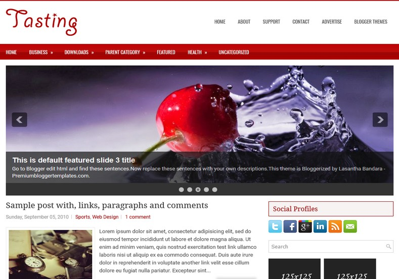 Tasting 2 Columns Blogger Template. Blogger Themes. Free Blogspot templates for your blogger blog. Best suitable for news blog templates. Ads ready blogspot templates help for add adsense ad code and easily showing adsence ads in your blog. Adapted from WordPress templates are converted from WordPress themes. It is help for take your rich. Blogger magazine template specially designed for magazine blogs. The writers can utilize this themes for take blog attractive to users. Elegant themes are more used themes in most of the blogs. Use minimalist blog templates for rich look for your blog. Free premium blogger themes means, themes authors release two types of themes. One is premium another one is free. Premium templates given for cost but free themes given for no cost. You no need pay From California, USA. $10 USD, or $20 USD and more. But premium buyers get more facilities from authors But free buyers. If you run game or other animation oriented blogs, and you can try with Anime blog templates. Today the world is fashion world. So girls involve to the criteria for make their life fashionable. So we provide fashion blogger themes for make your fashionable. News is most important concept of the world. Download news blogger templates for publishing online news. You can make your blog as online shopping store. Get Online shopping store blogger template to sell your product. Navigation is most important to users find correct place. Download drop down menu, page navigation menu, breadcrumb navigation menu and vertical dropdown menu blogspot themes for free. Google Guide to blogging tips and tricks for bloggers. Google bloggers can get blogspot trick and tips for bloggers. Blog templates portfolio professional blogspot themes, You can store your life moments with your blogs with personal pages templates. Video and movie blogs owners get amazing movie blog themes for their blogs. Business templates download. We publish blogger themes for photographers. Photographers easily share photos via photography blog themes. St valentine Christmas Halloween templates. Download Slideshow slider templates for free. Under construction coming soon custom blogspot template. Best beautiful high quality Custom layouts Blog templates from templateism, SoraTemplates, templatetrackers, simple, cute free premium professional unique designs blog themes blogspot themes. Seo ready portfolio anime fashion movie movies health custom layouts best download blogspot themes simple cute free premium professional unique designs xml html code html5.